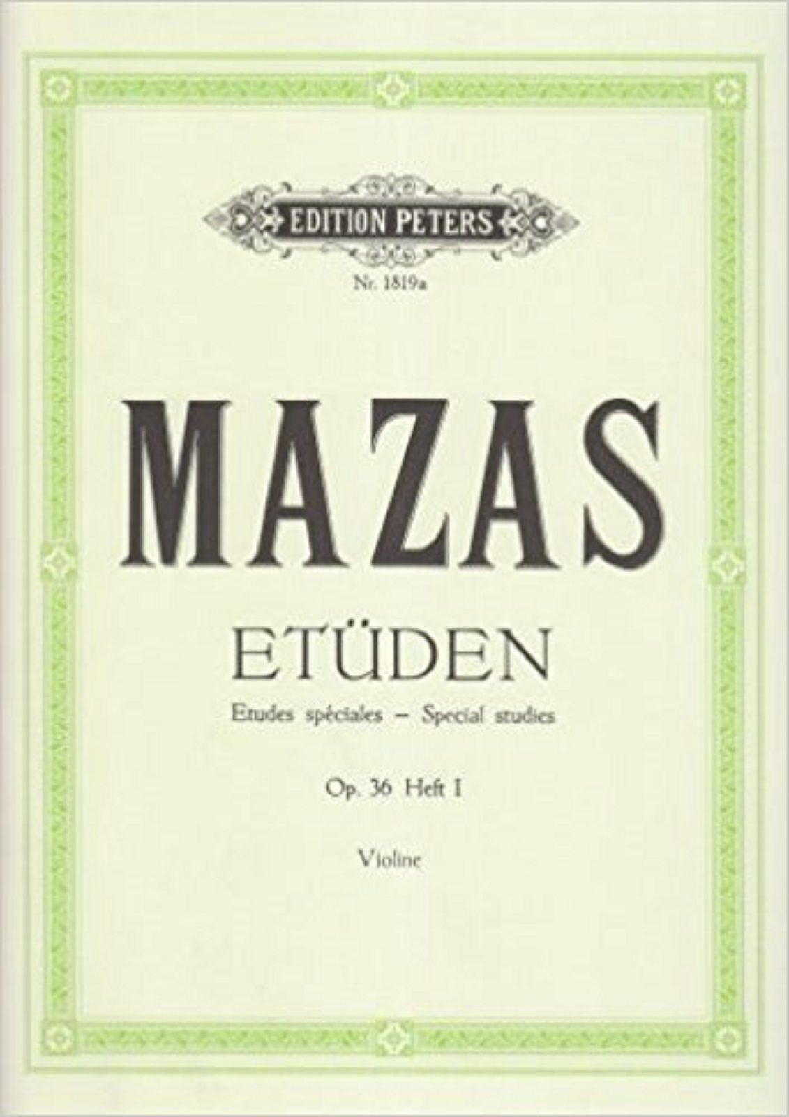 Mazas Violin Special Studies Op. 36 Book 1 Edition Peters S139