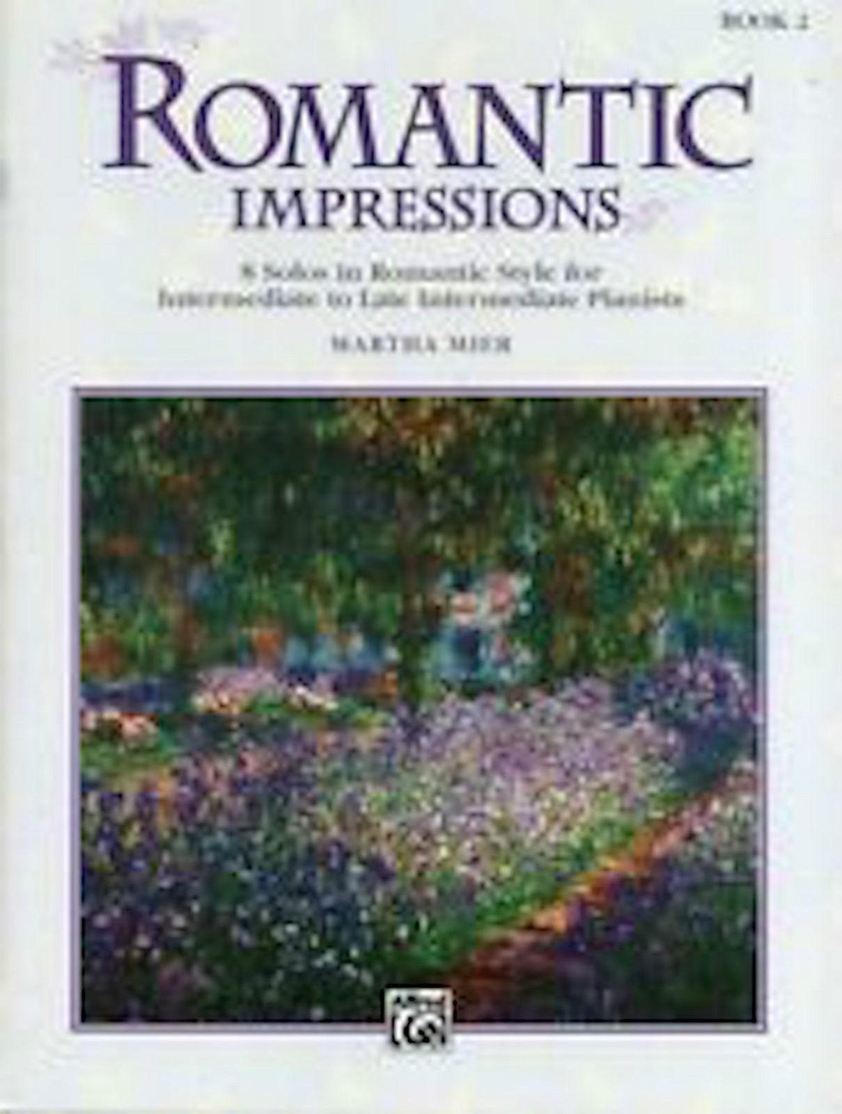 Romantic Impressions Book 2 Piano Martha Mier 8 Solos Intermediate B52