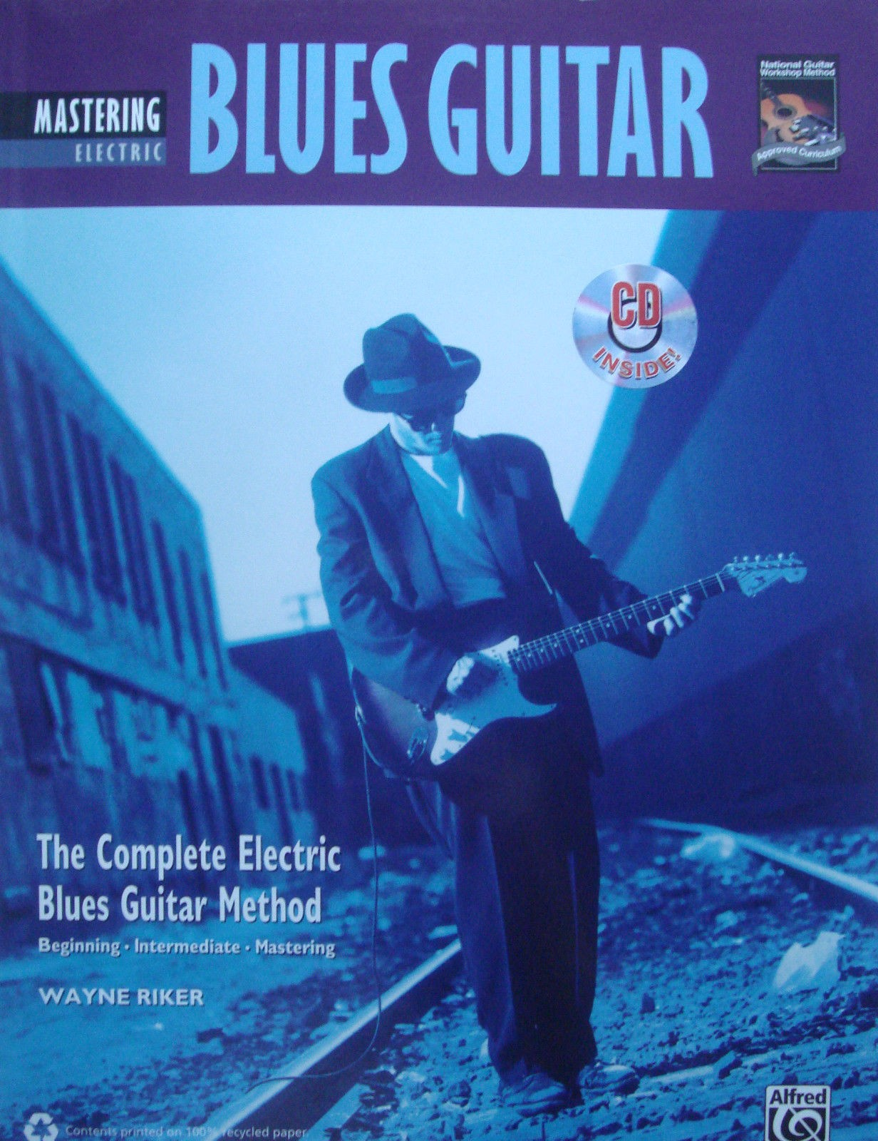 Mastering Electric Blues Guitar Book & CD The Complete Method Wayne Riker B35