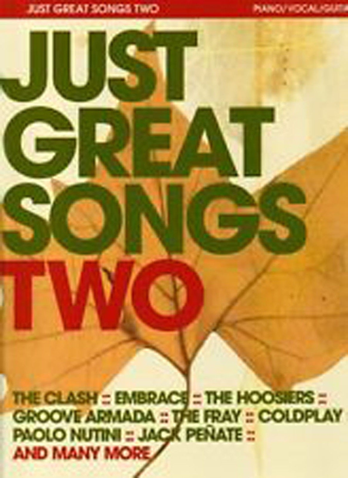 Just Great Songs Two for Piano Voice Guitar 33 Classic Songs Anthology Book B62