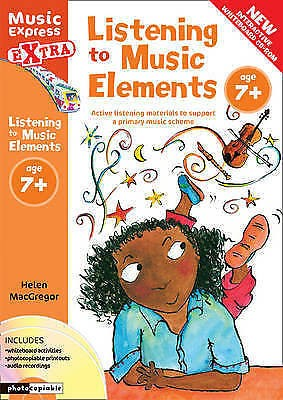 Listening to Music Elements Age 7+ Primary School Resource Sheet Music Book B70