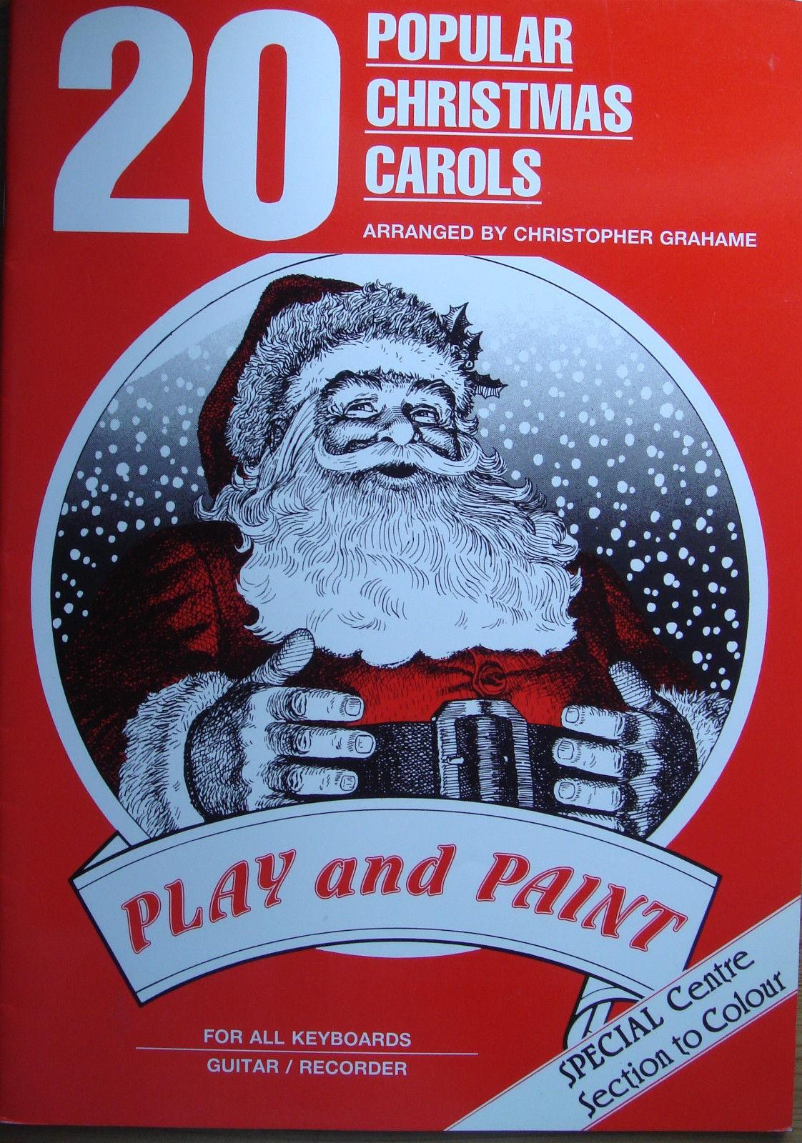 20 Popular Christmas Carols Piano Voice Guitar Play Paint Book Chris Grahame B44