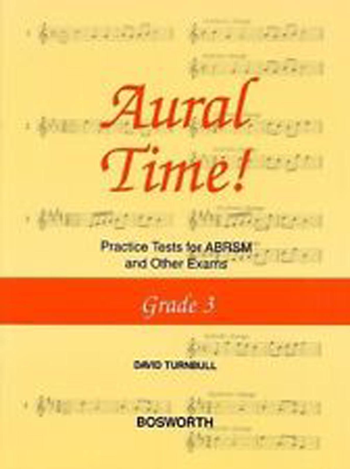 David Turnbull Aural Time! Practice Tests ABRSM Grade 3 Book Bosworth B44 S78