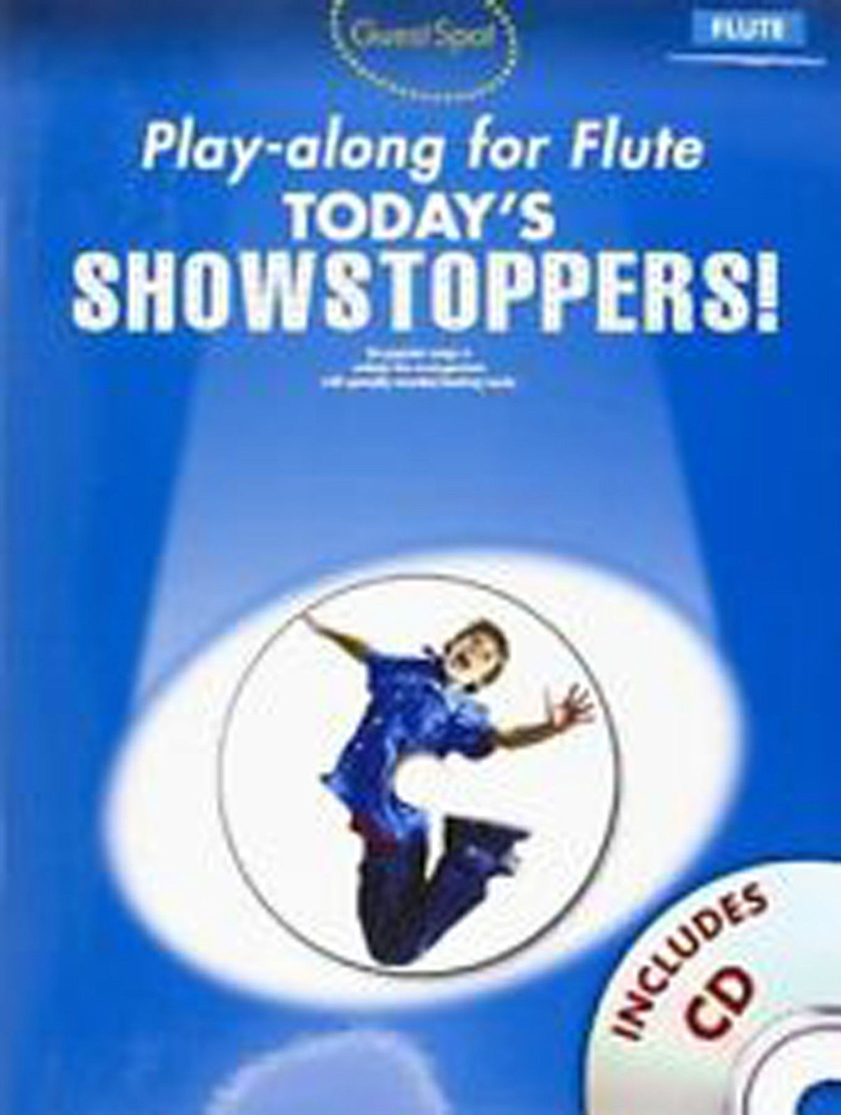 Guest Spot Playalong for Flute Today's Showstoppers Book & CD B42