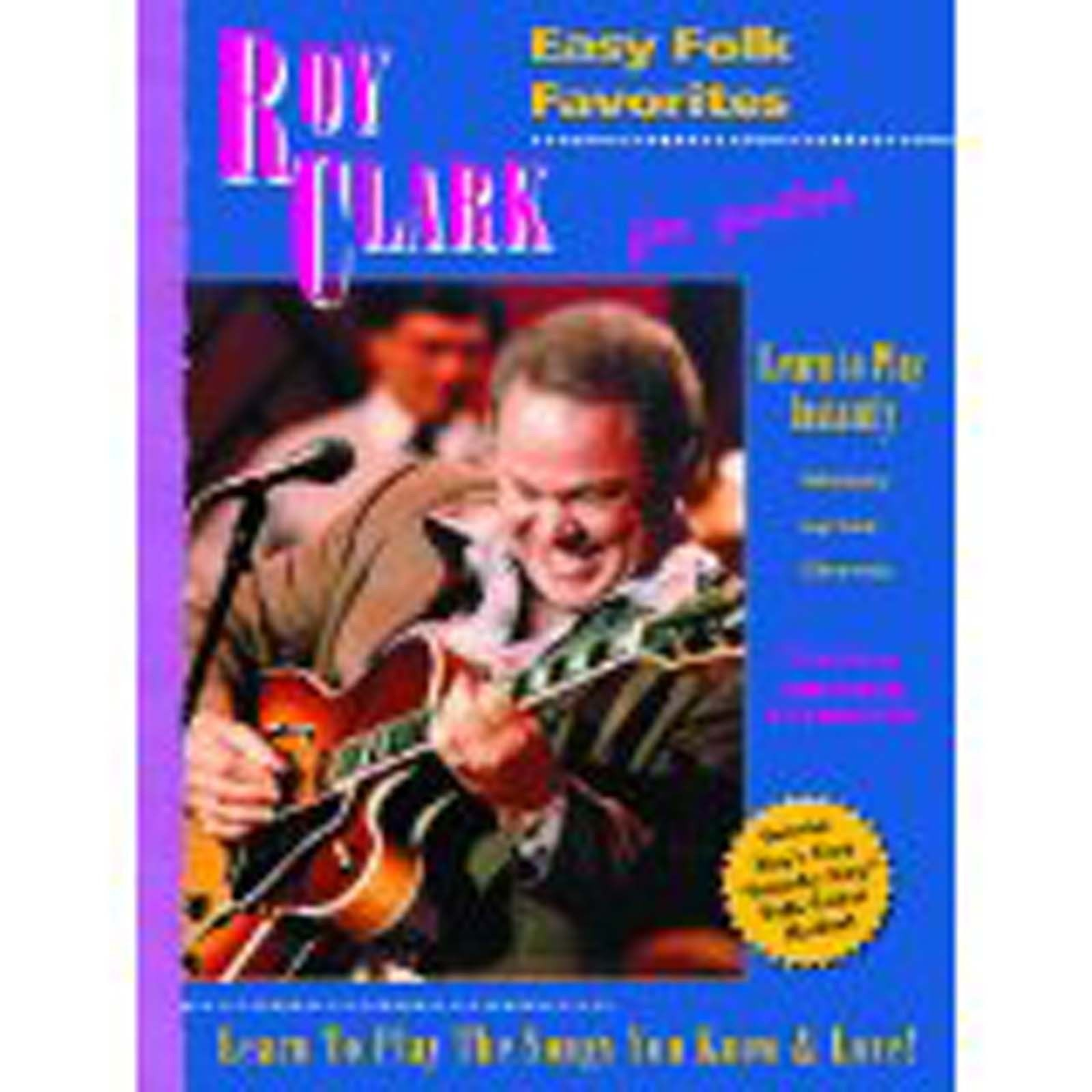 Roy Clark Easy Folk Favorites for Guitar Tutor Method Book Santorella B42