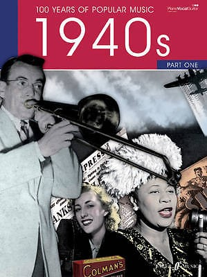 100 Years Of Popular Music 1940s Part One Music Songbook Piano Vocal Guitar B57