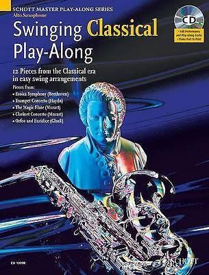 Swinging Classical Play-Along Alto Saxophone Book & CD Schott Master Series B40