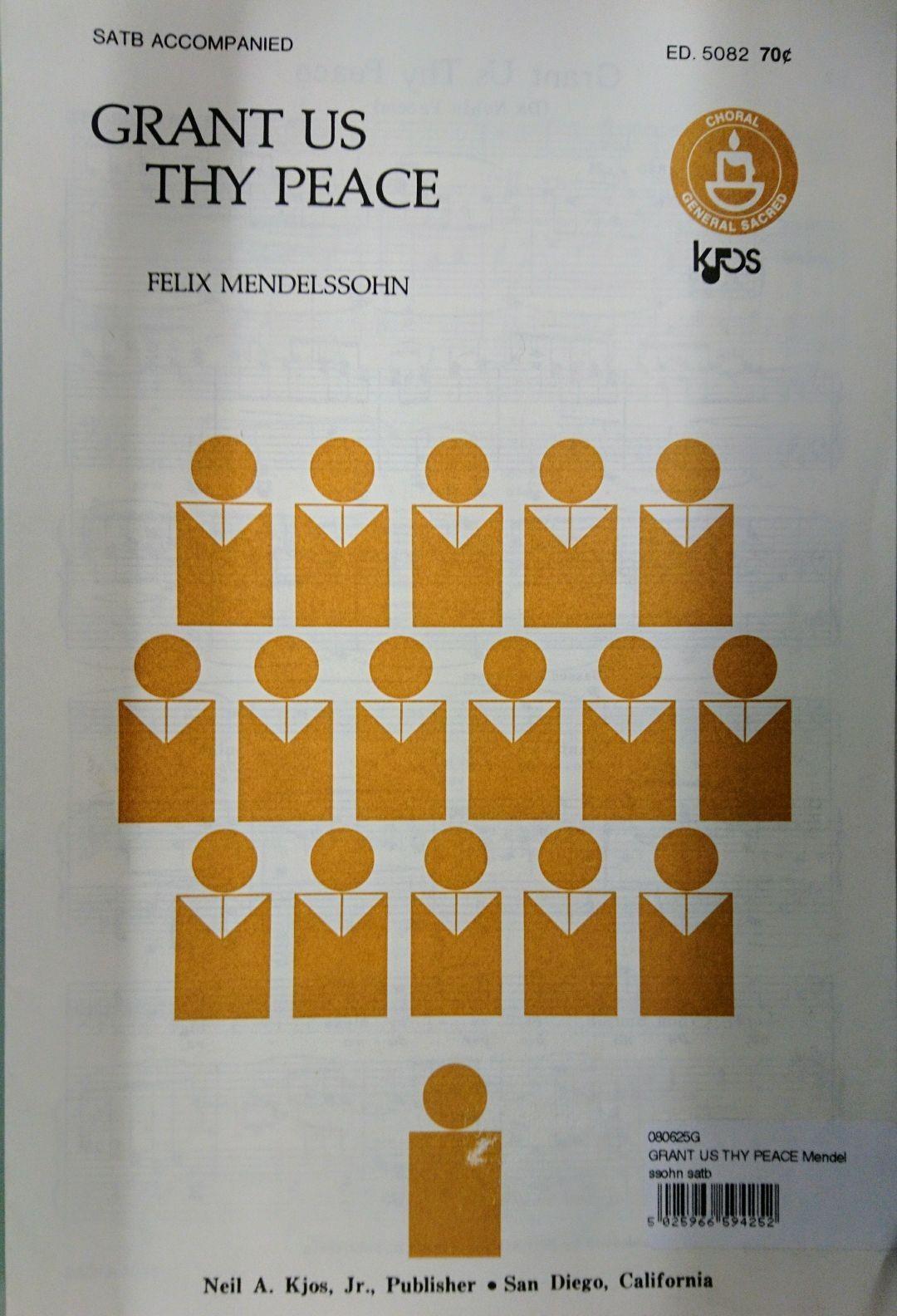 Grant Us Thy Peace Mendelssohn Sheet Music SATB Accompanied S162