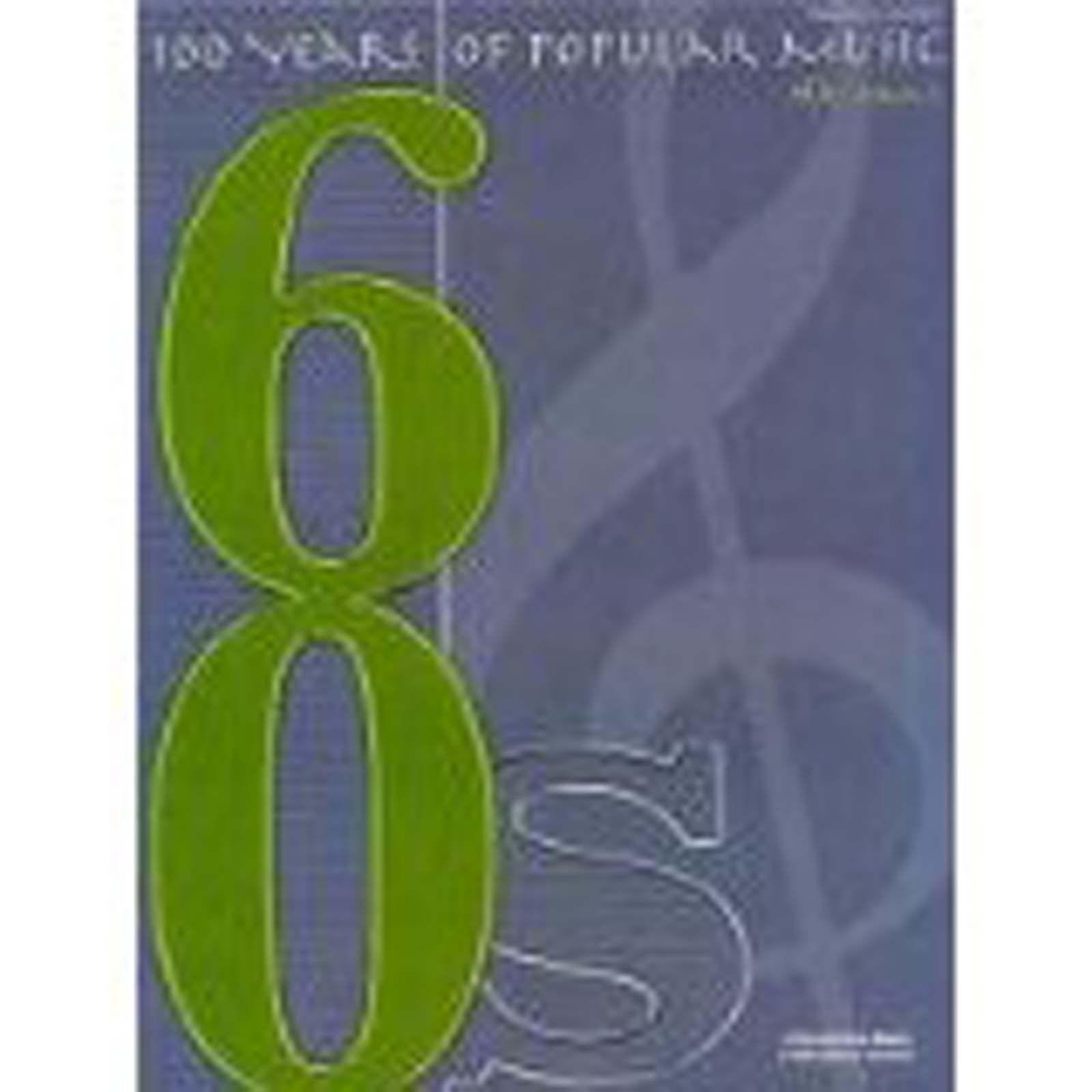 100 Years Of Popular Music 60s Sixties Piano Vocal Guitar Sheet Music Book B73