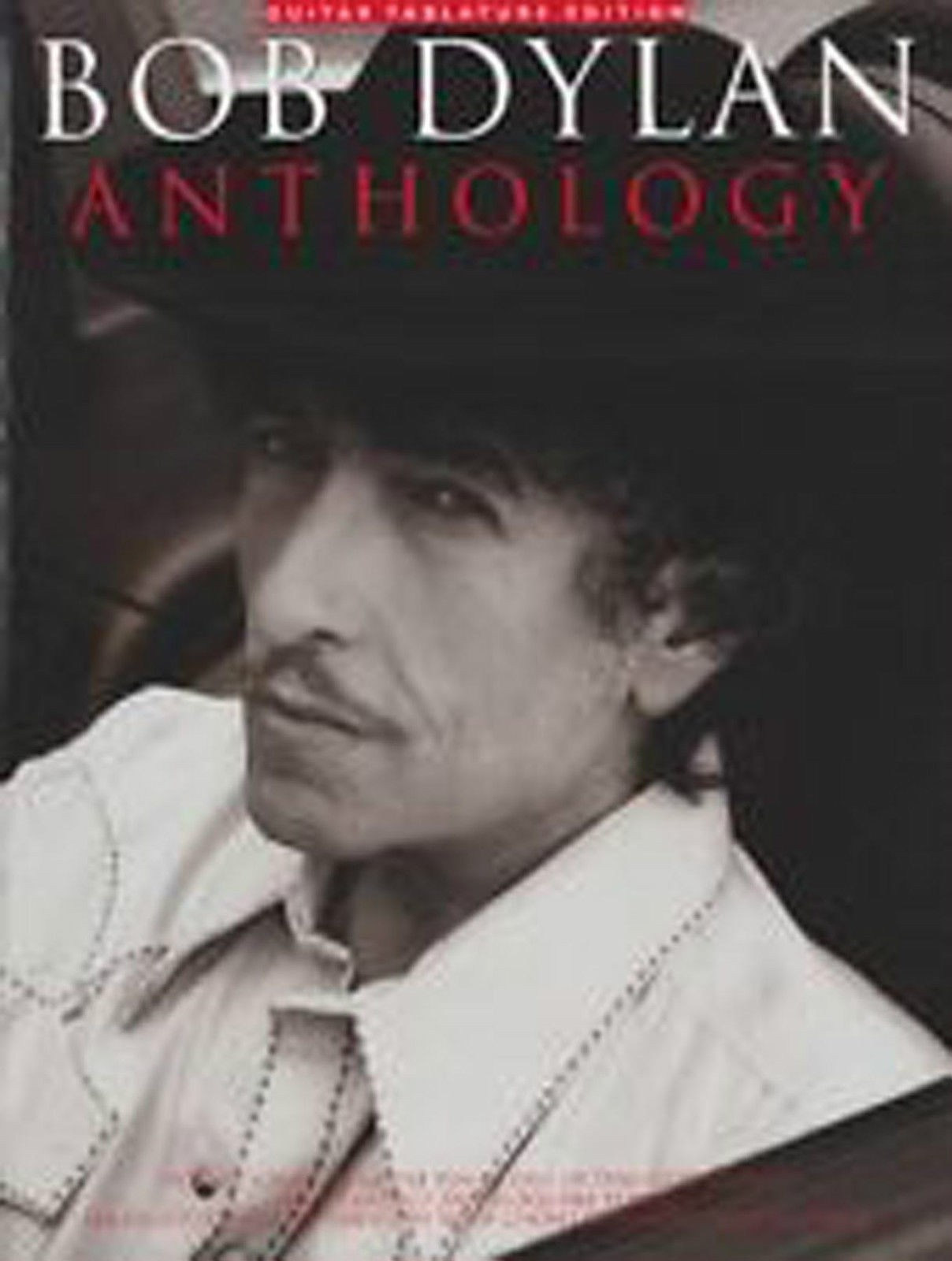 Bob Dylan Anthology Guitar TAB Edition Sheet Music Book Over 60 Songs B33 S160
