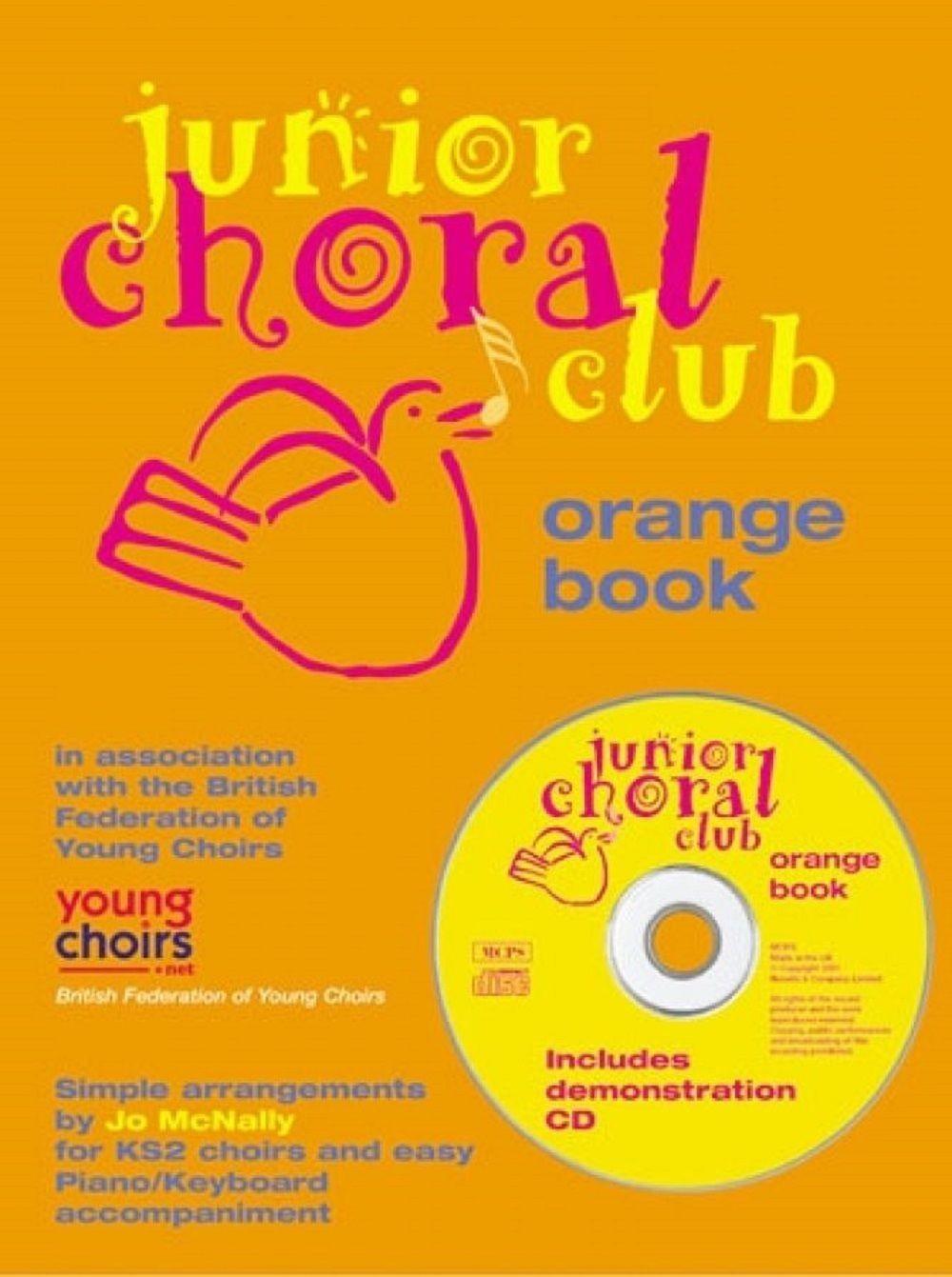 Junior Choral Club: Orange Book Simple Arrangements Sheet Music Piano S25
