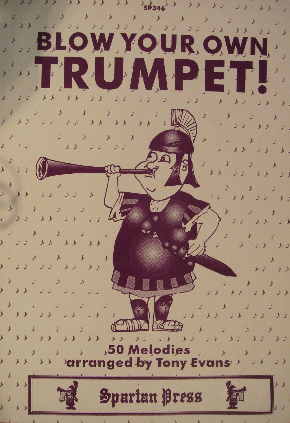 Blow Your Own Trumpet 50 Melodies Solos Tony Evans Music Book Spartan Press B21