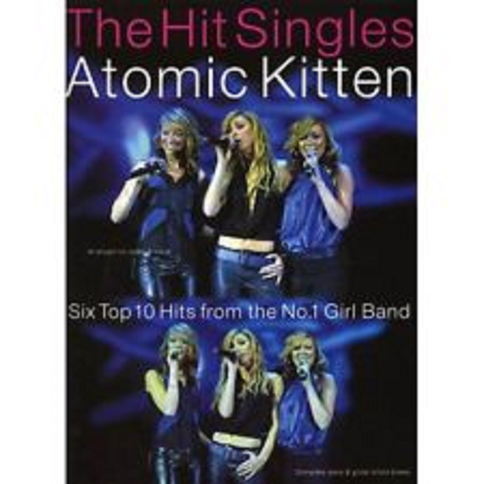 The Hit Singles Atomic Kitten Piano Voice Guitar Sheet Music Songbook S13