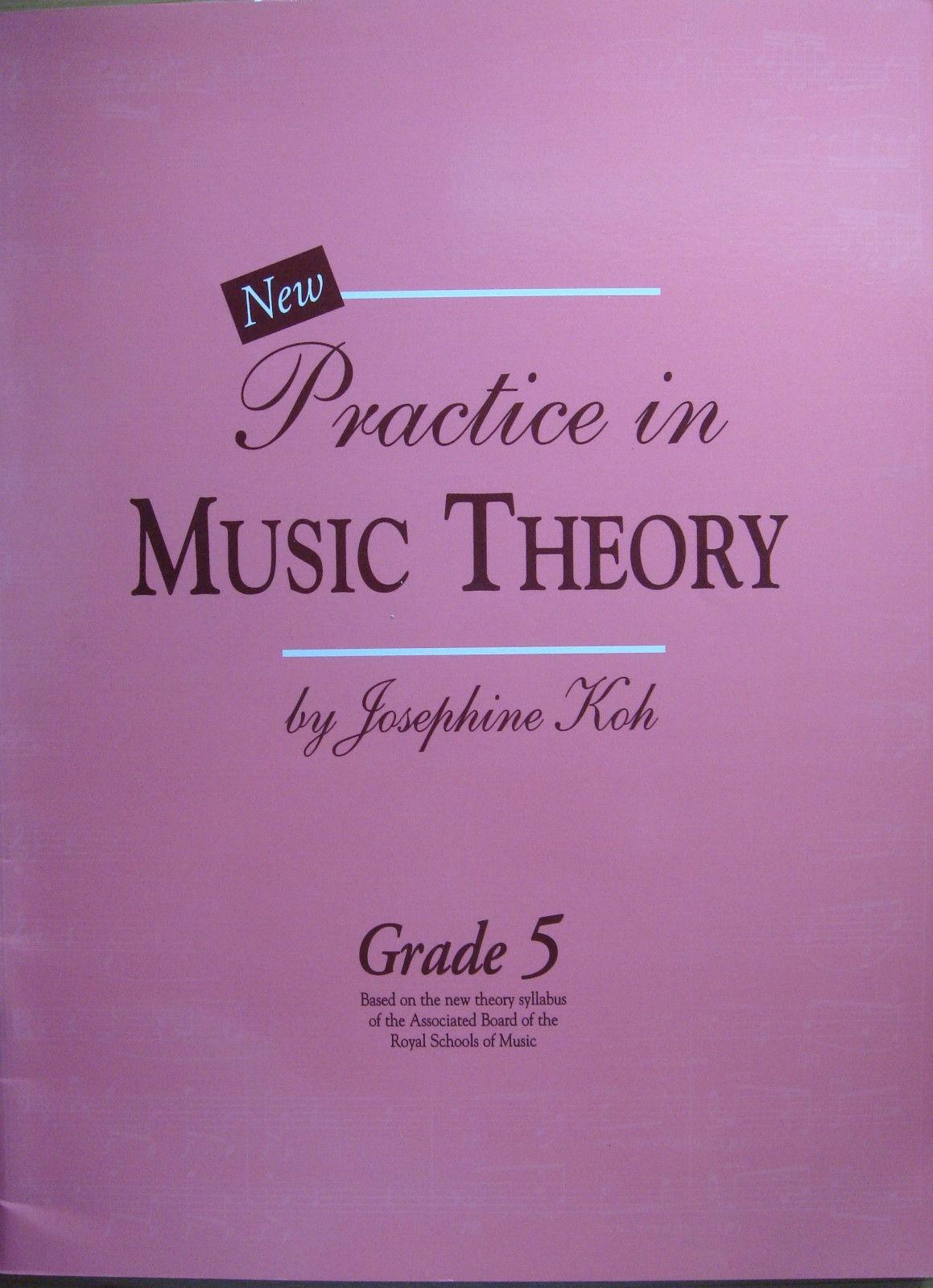 Practice In Music Theory Grade 5 Josephine Koh ABRSM Workbook 2006 Edition B82