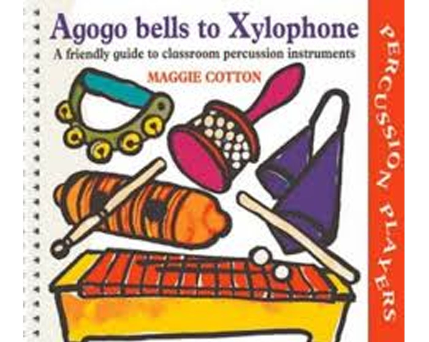 Agogo Bells to Xylophone Book A Friendly Guide Classroom Percussion S155