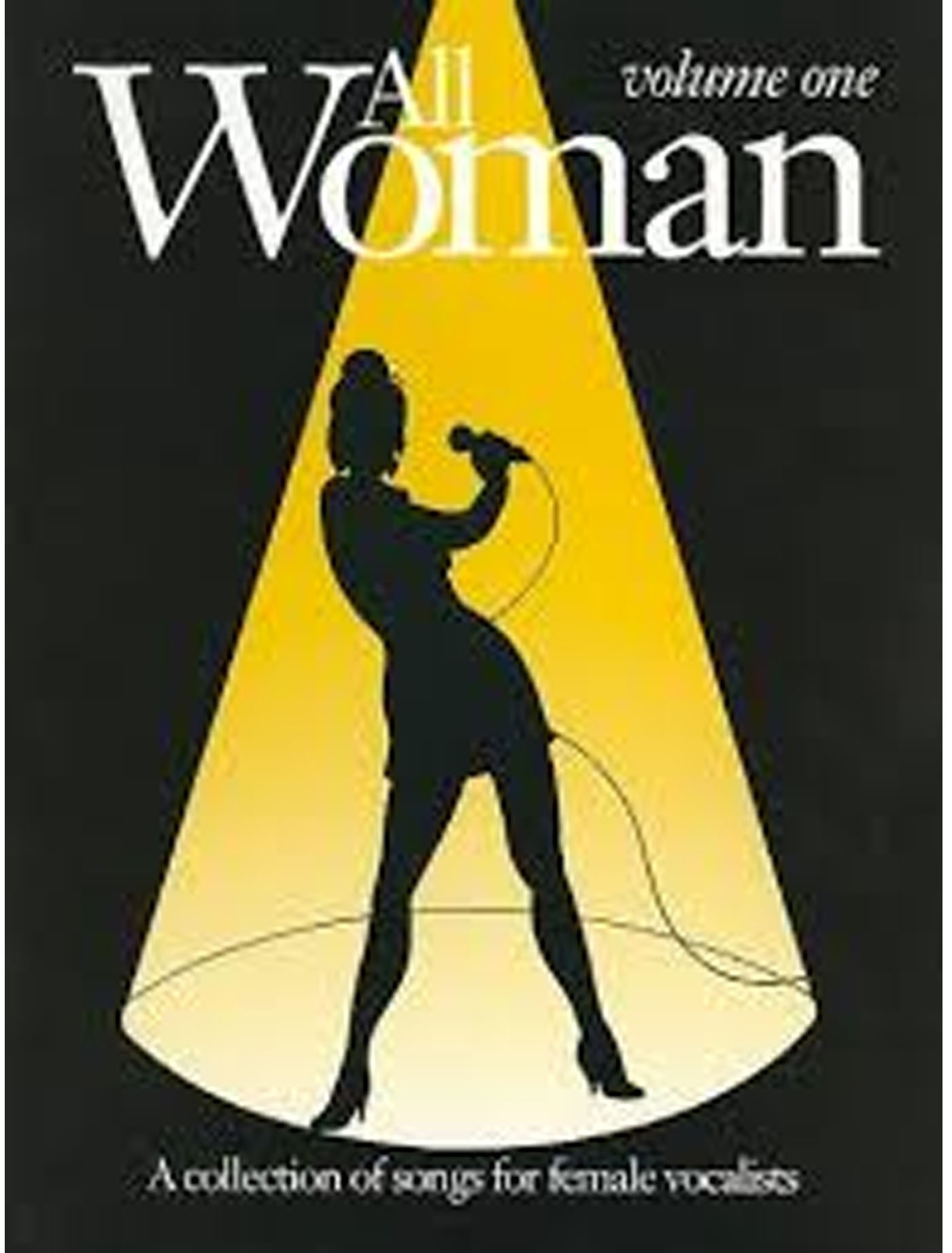 All Woman Volume One A Collection Of Songs For Female Vocalists S146