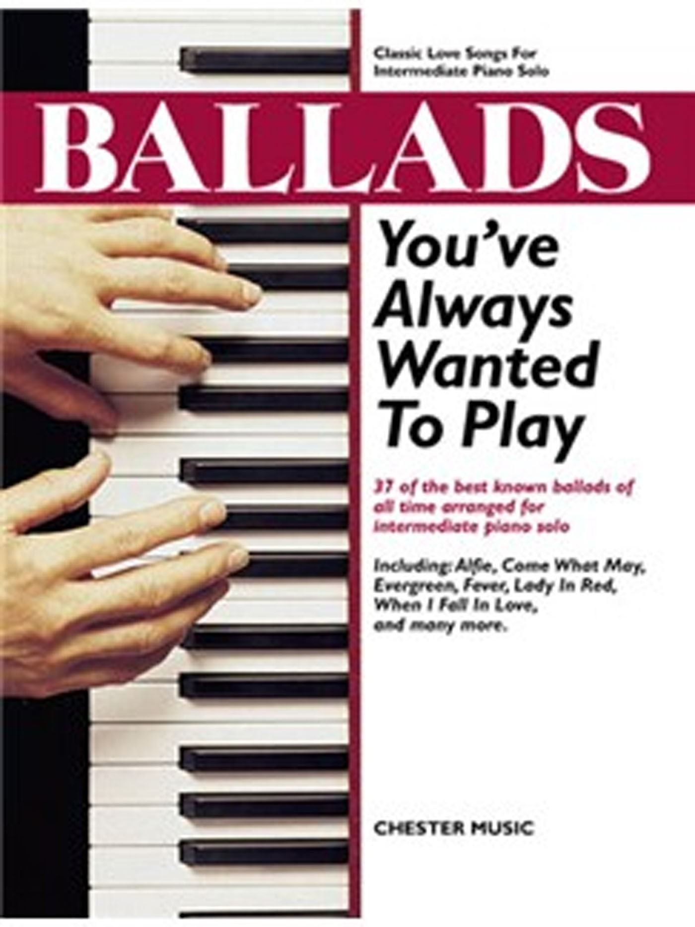 Ballads You've Always Wanted To Play Classic Love Songs Piano Solos Book S04