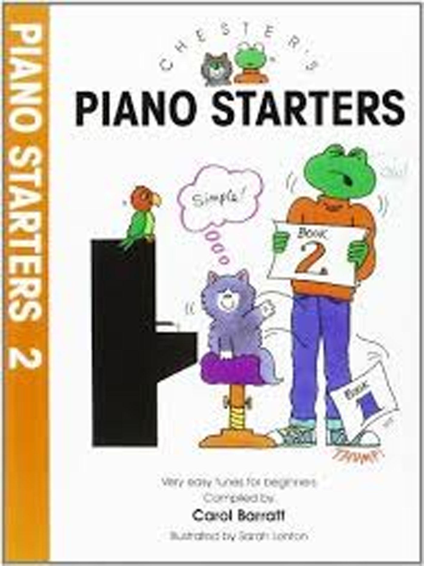Chester's Piano Starters Book 2 Very Easy Tunes for Beginners S135