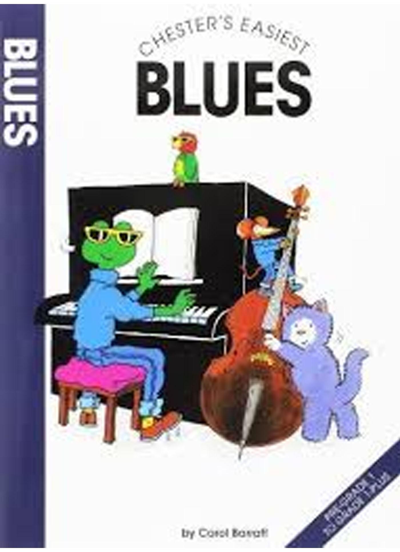 Chester's Easiest Blues Piano Book Pre-Grade 1 to Grade 1 + Carol Barratt S141