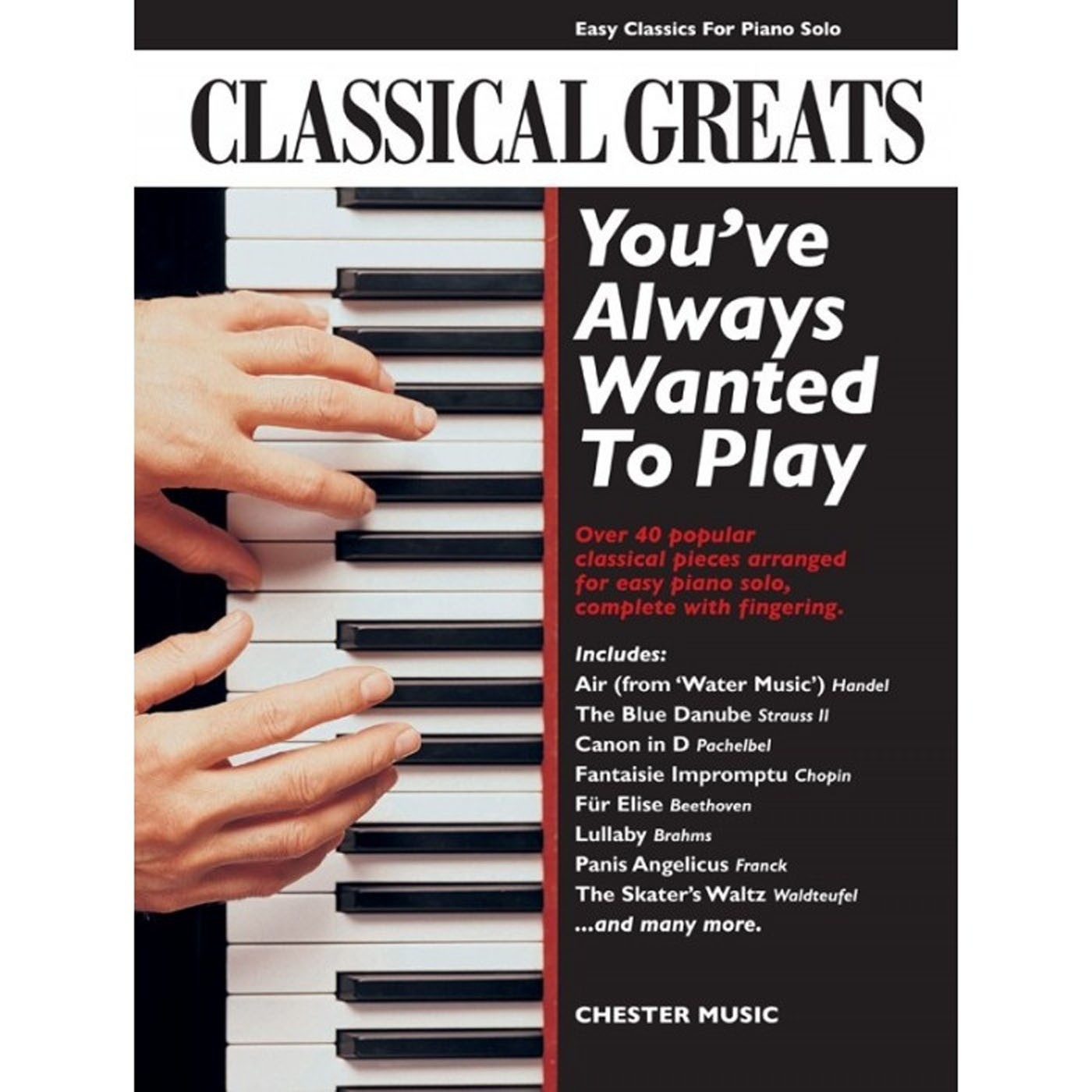 Classical Greats You've Always Wanted To Play Easy Classics for Piano Solo S94