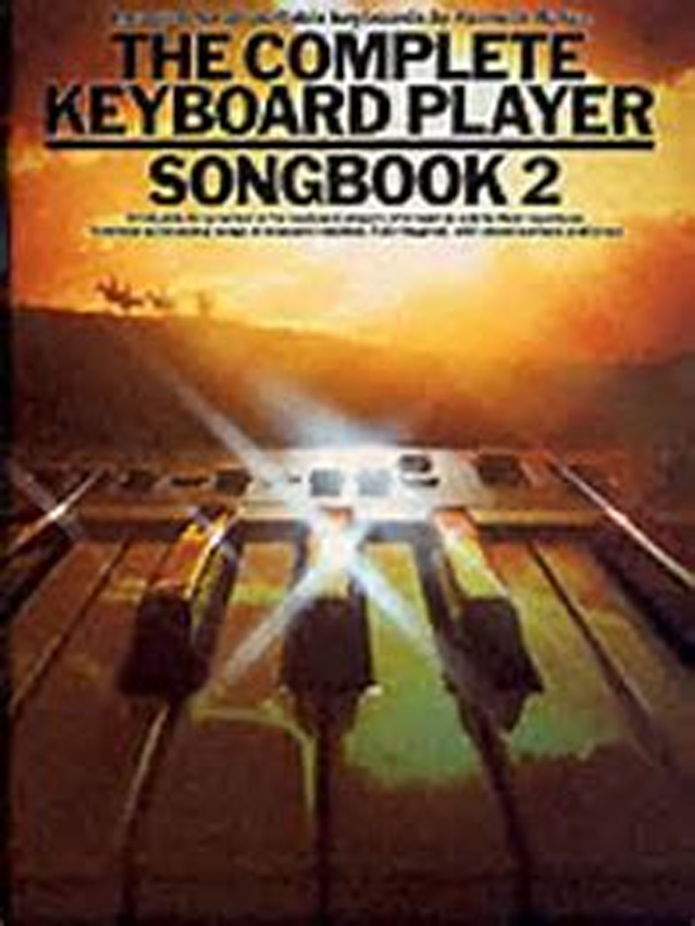 The Complete Keyboard Player Songbook 2 Kenneth Baker S16