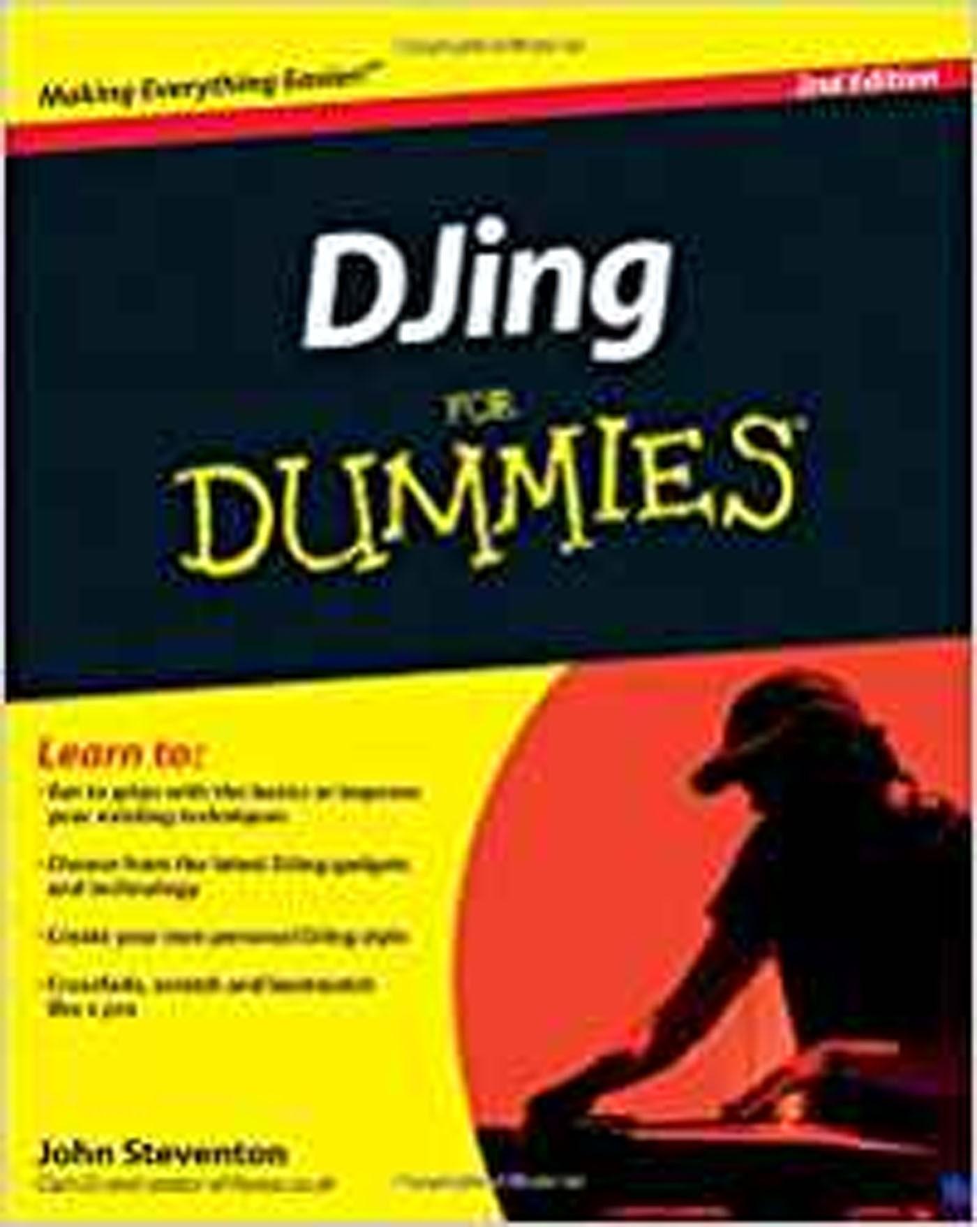DJing For Dummies Book 2nd Edition John Steventon DJ Techniques S168