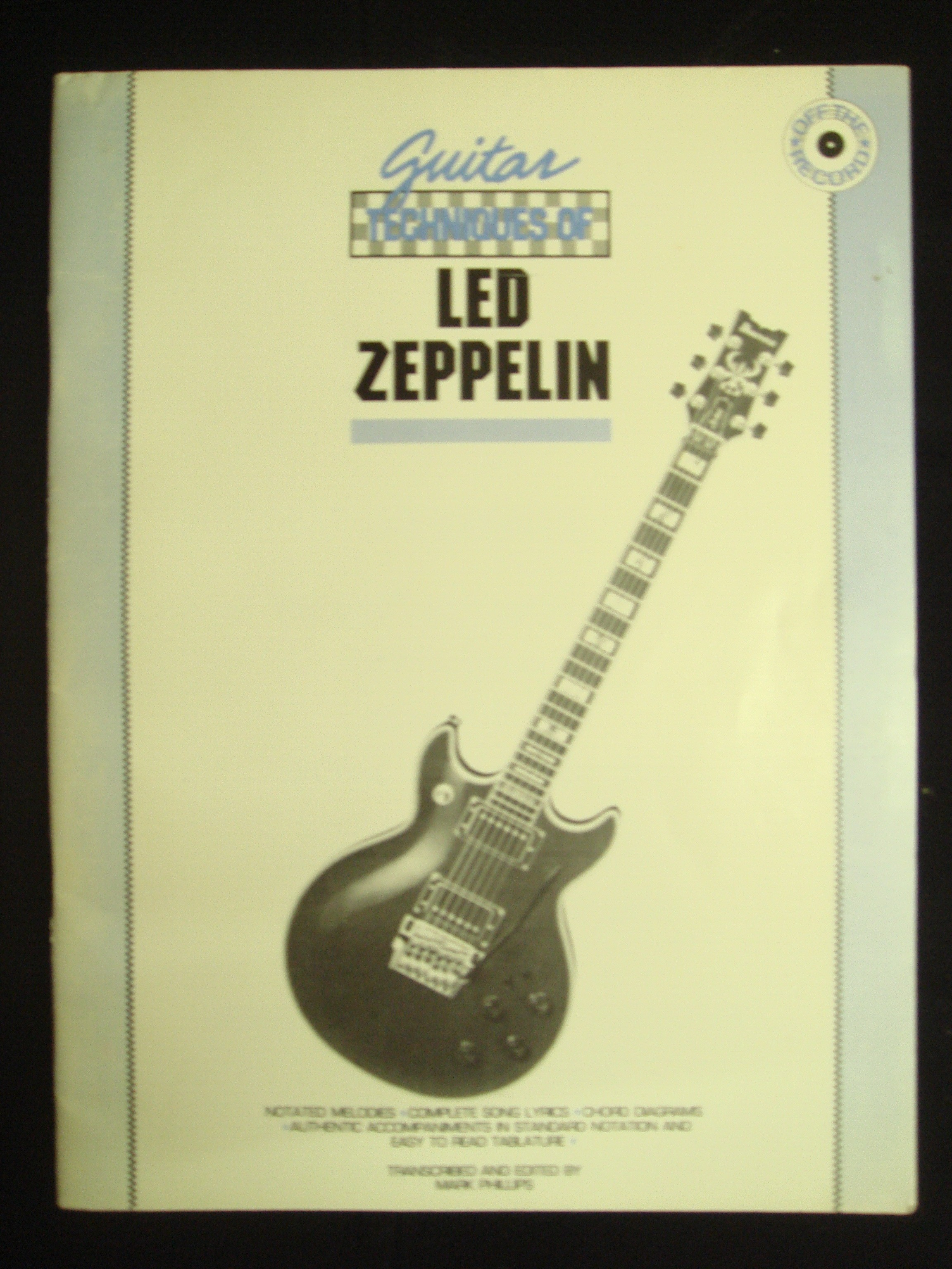 Guitar Techniques Of Led Zeppelin Book Off The Record Notes Tab Phillips S147