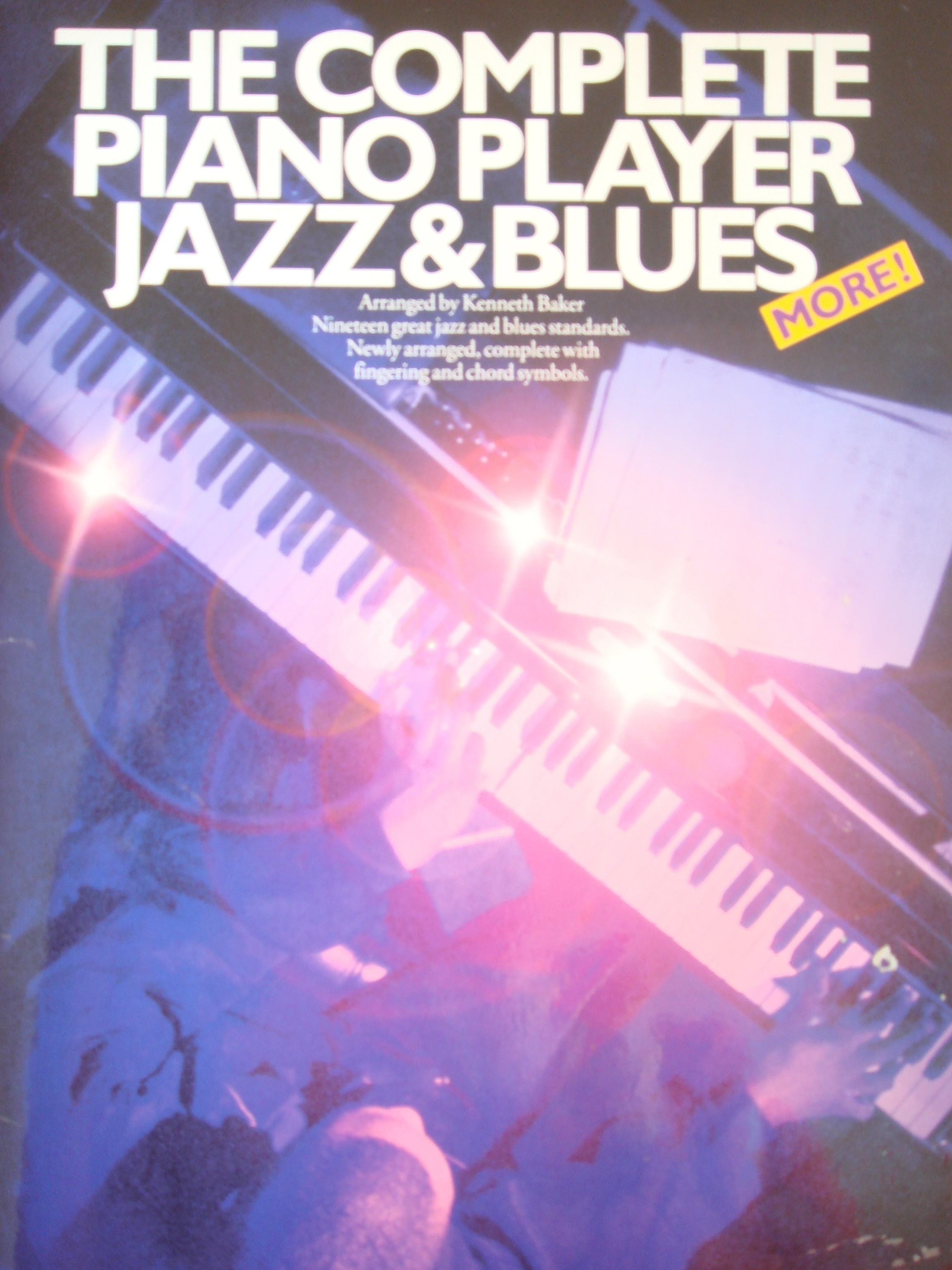 The Complete Piano Player More Jazz & Blues Book Kenneth Baker S143