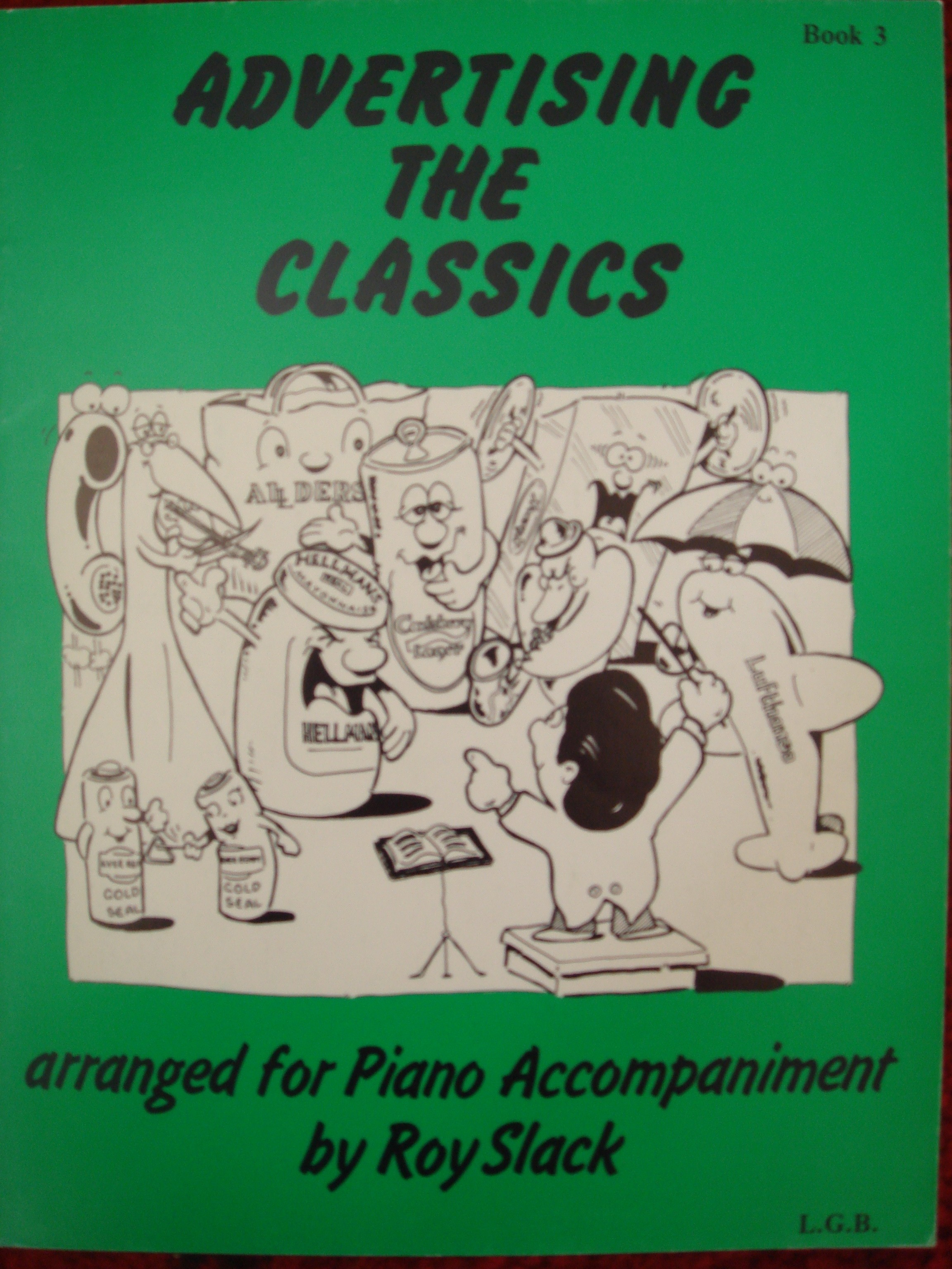 Advertising The Classics Book 3 For C Instruments & Piano by Roy Slack S94