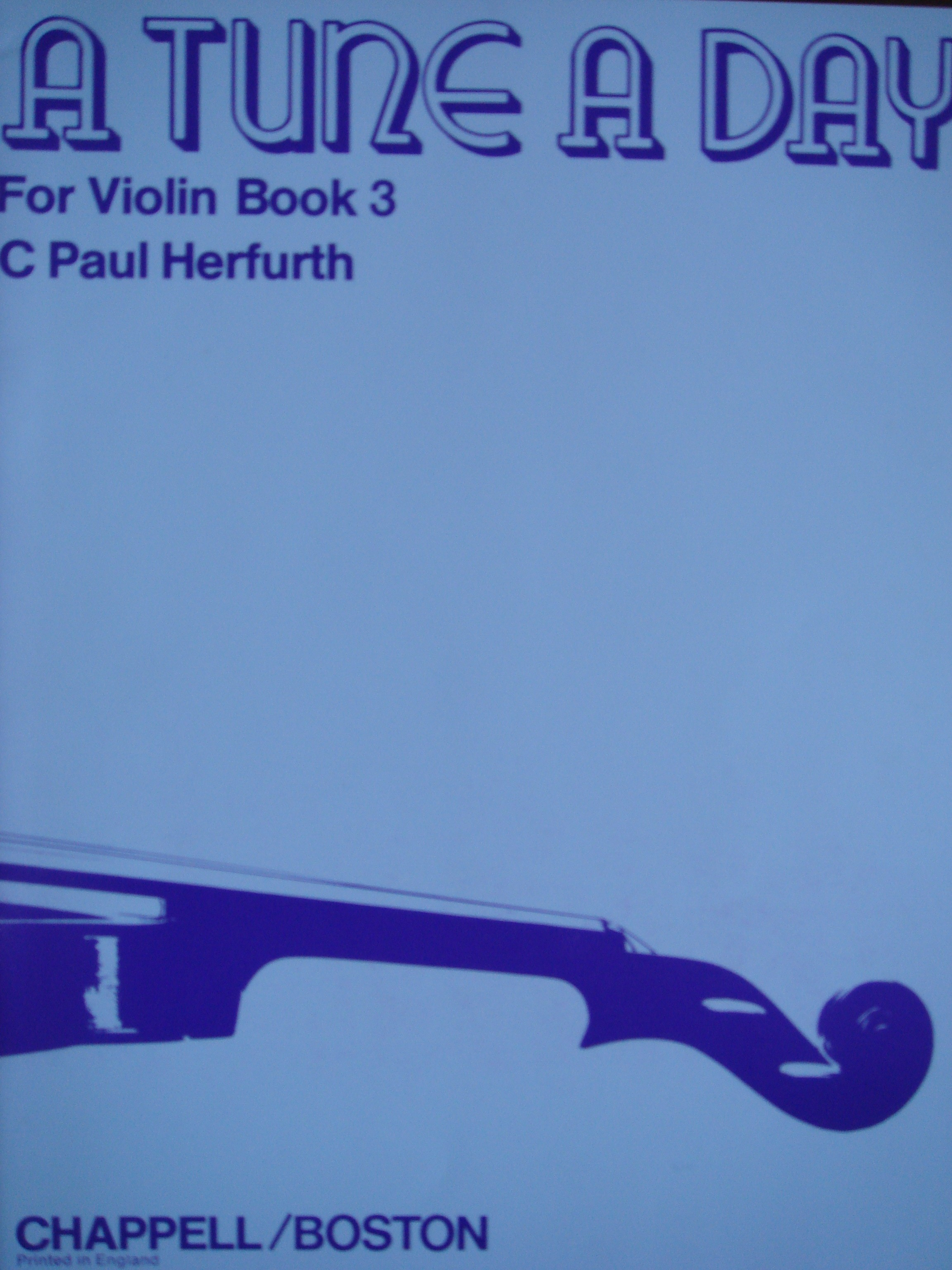 A Tune A Day for Violin Tutor Book 3 Advanced C Paul Herfurth S158