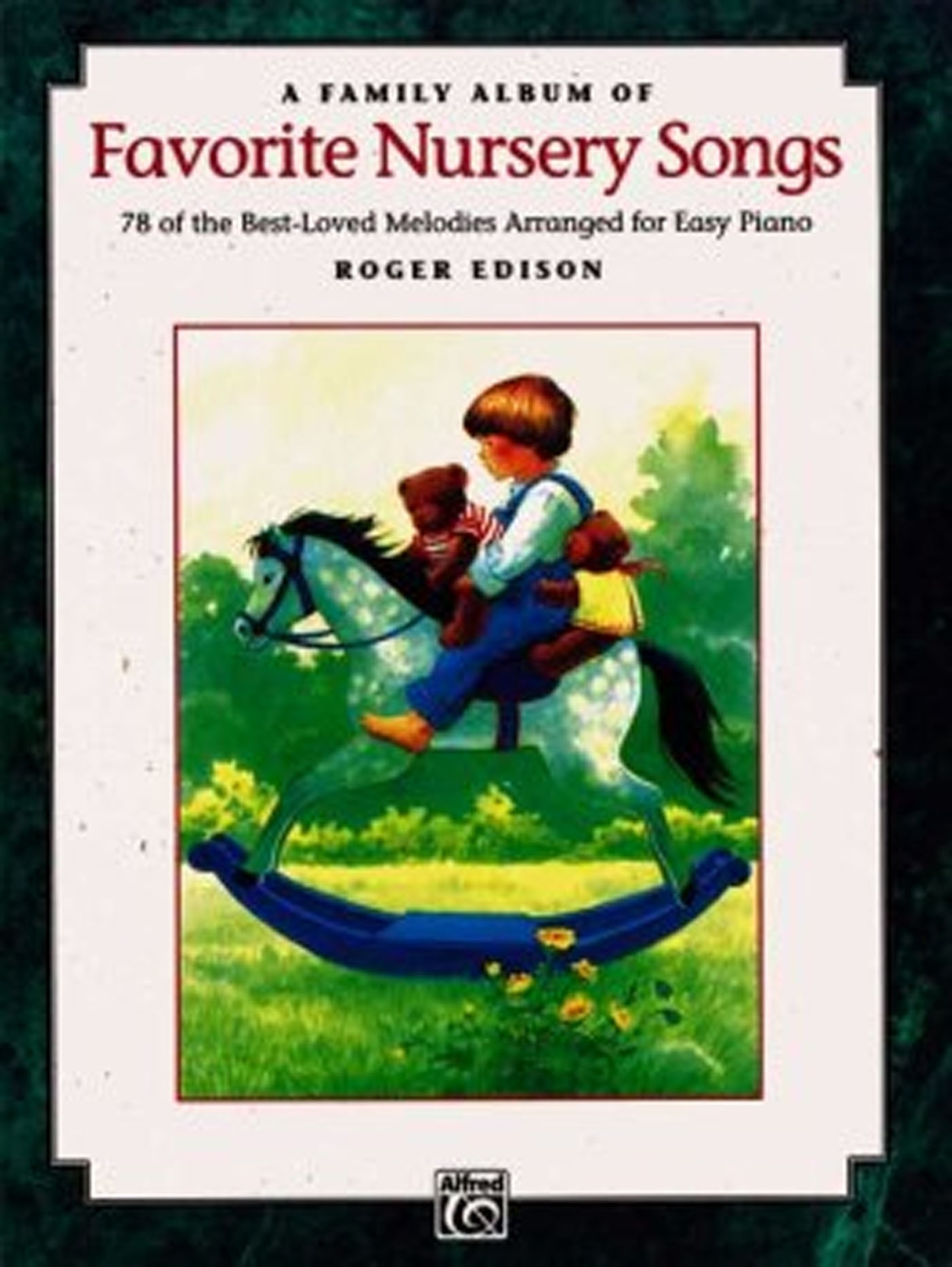 Favorite Nursery Songs Book 78 Best Loved Melodies Easy Piano Roger Edison S147