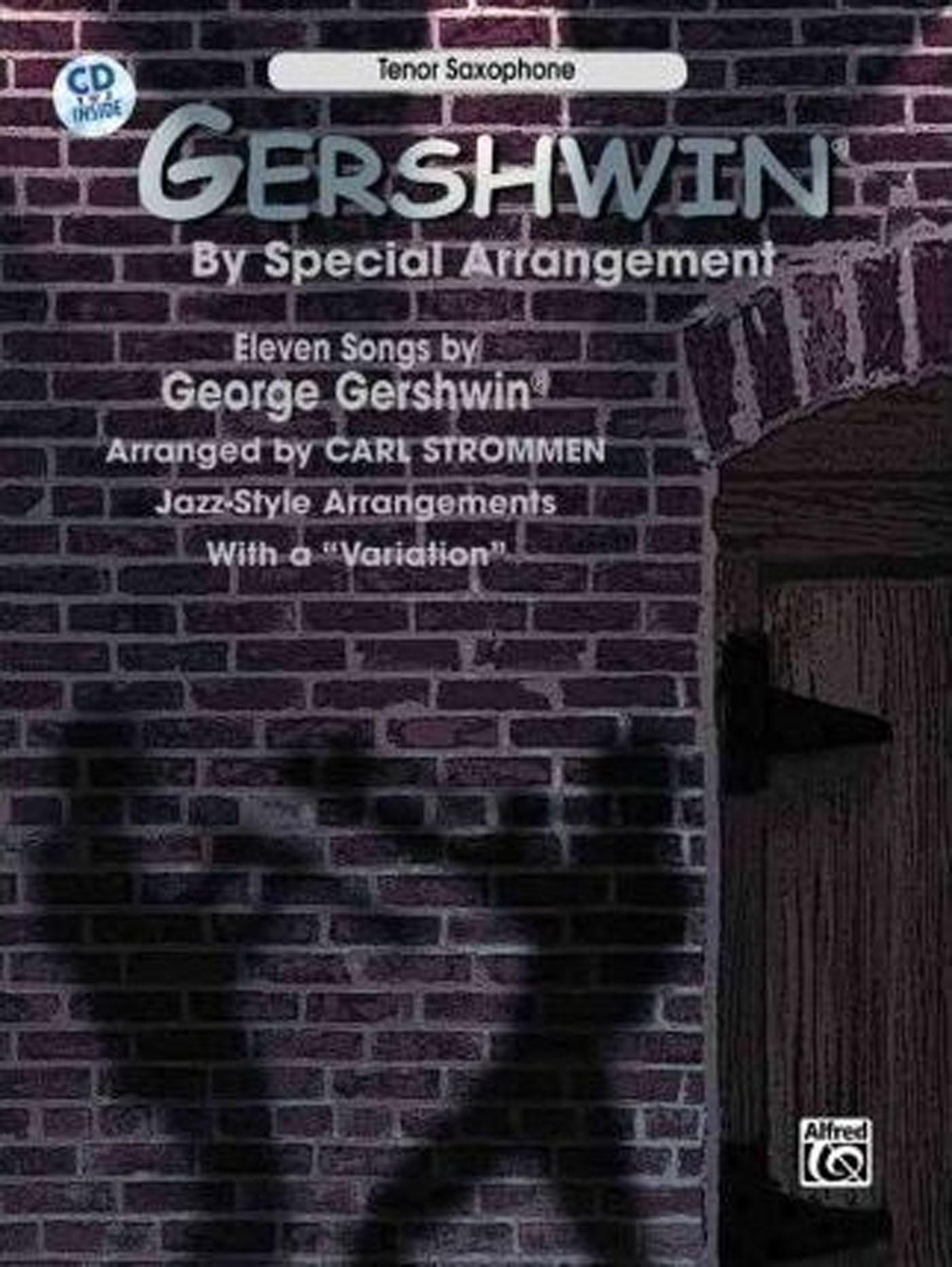 Gershwin by Special Arrangement Jazz Style & Var Tenor Saxophone Book & CD S166