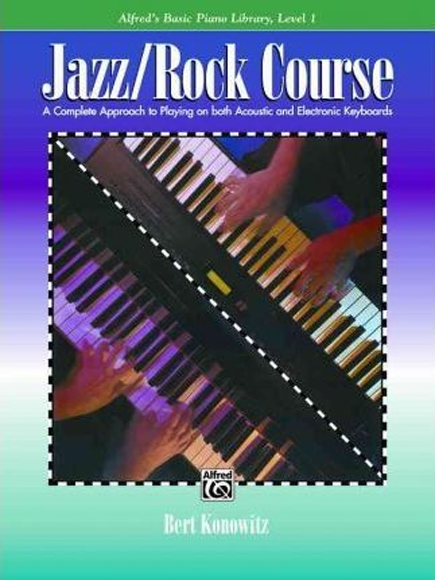 Alfred's Jazz Rock Course Level 1 Tutor Book Konowitz Electronic Keyboard S157