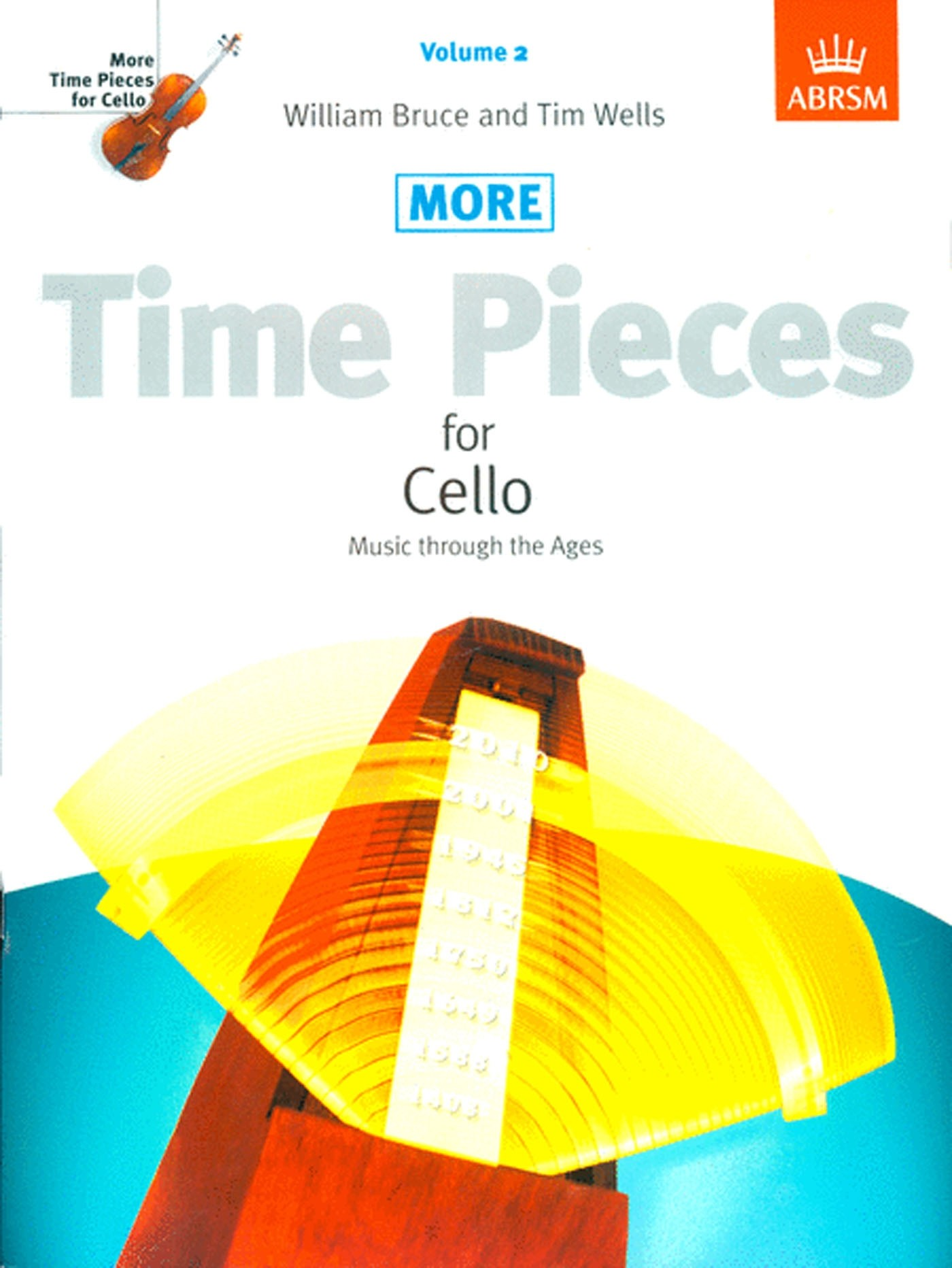 More Time Pieces For Cello Volume 2 Book Piano Part ABRSM Bruce & Wells S147