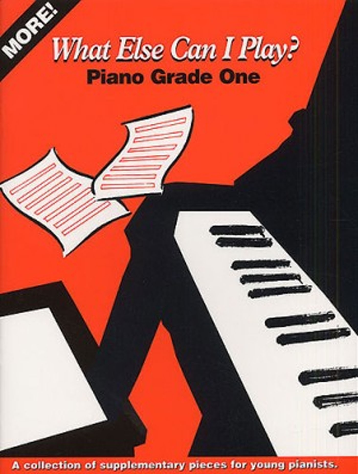 More! What Else Can I Play? Piano Grade 1 Book Supplementary Pieces S158