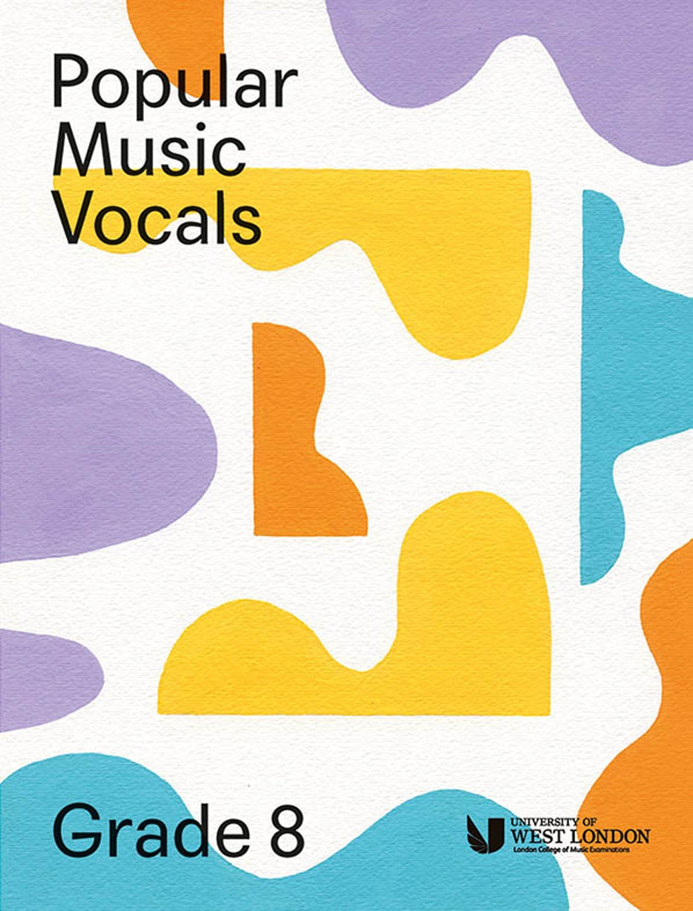 Popular Music Vocals Grade 8 Exams Book LCM UWL Pop Syllabus S141