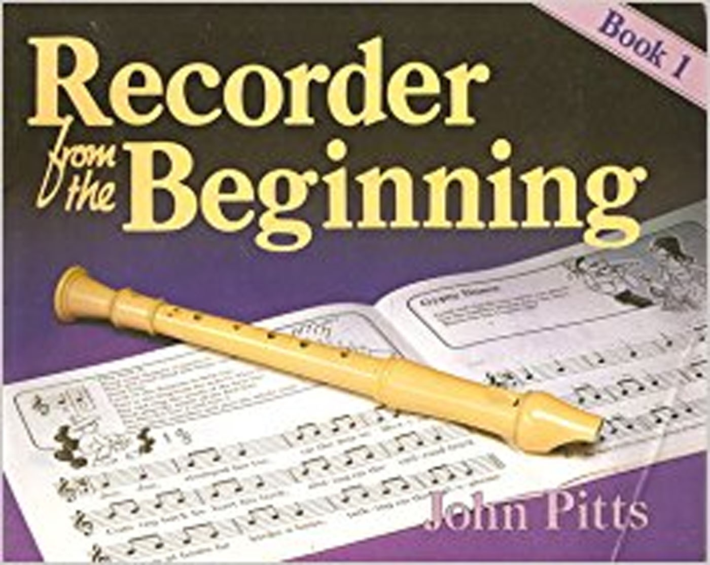 Recorder From The Beginning Book 1 Pupil's KS2 7-11 Years John Pitts S155