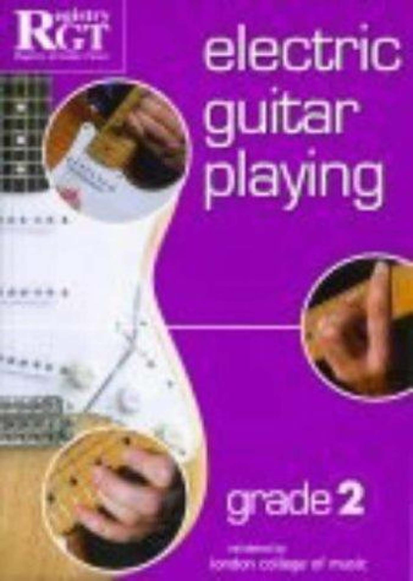 RGT Exam Electric Guitar Playing LCM Grade Book 2 Tony Skinner S98