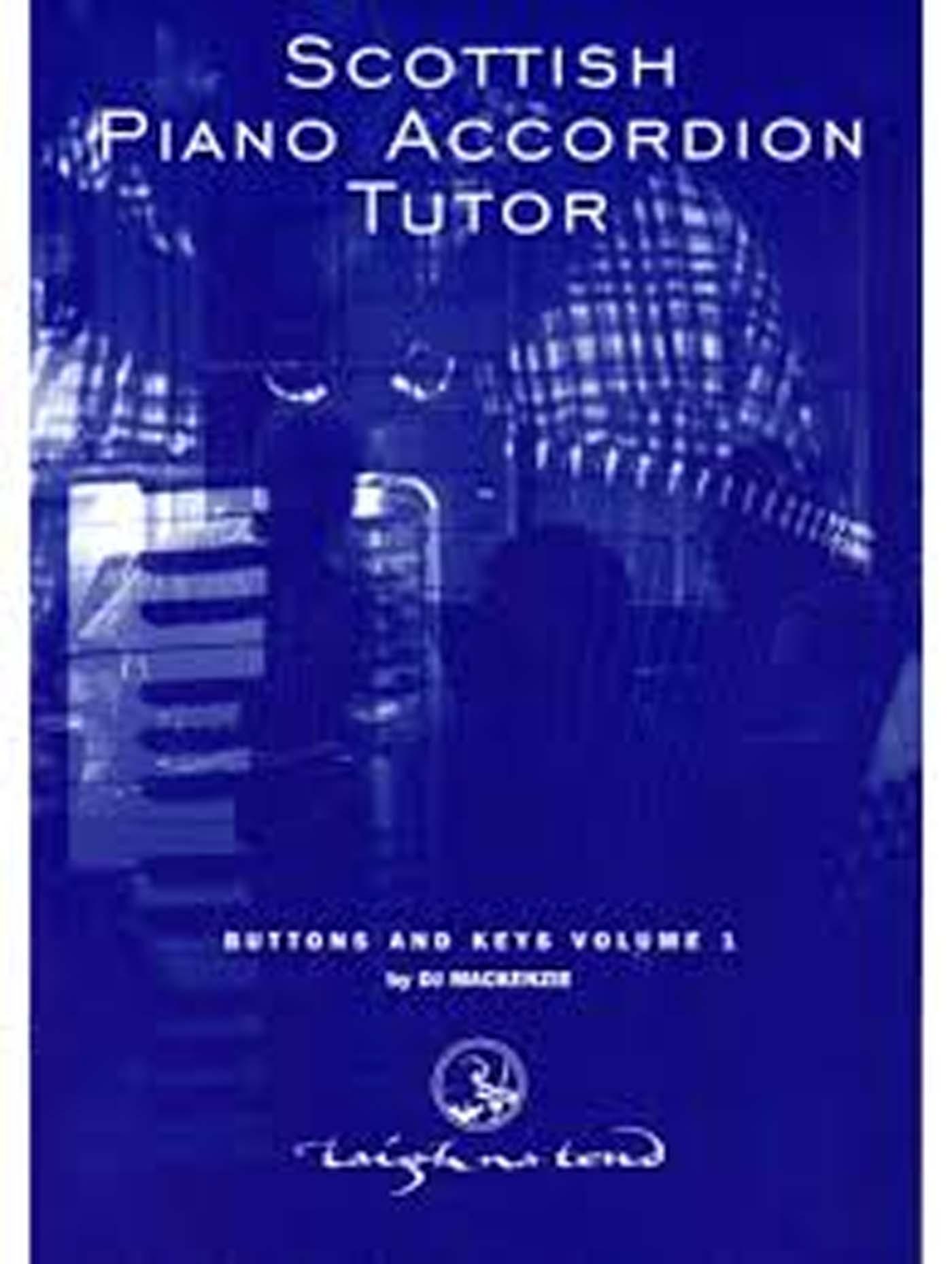 Scottish Piano Accordion Tutor Book Buttons And Keys Vol 1 Mackenzie S147