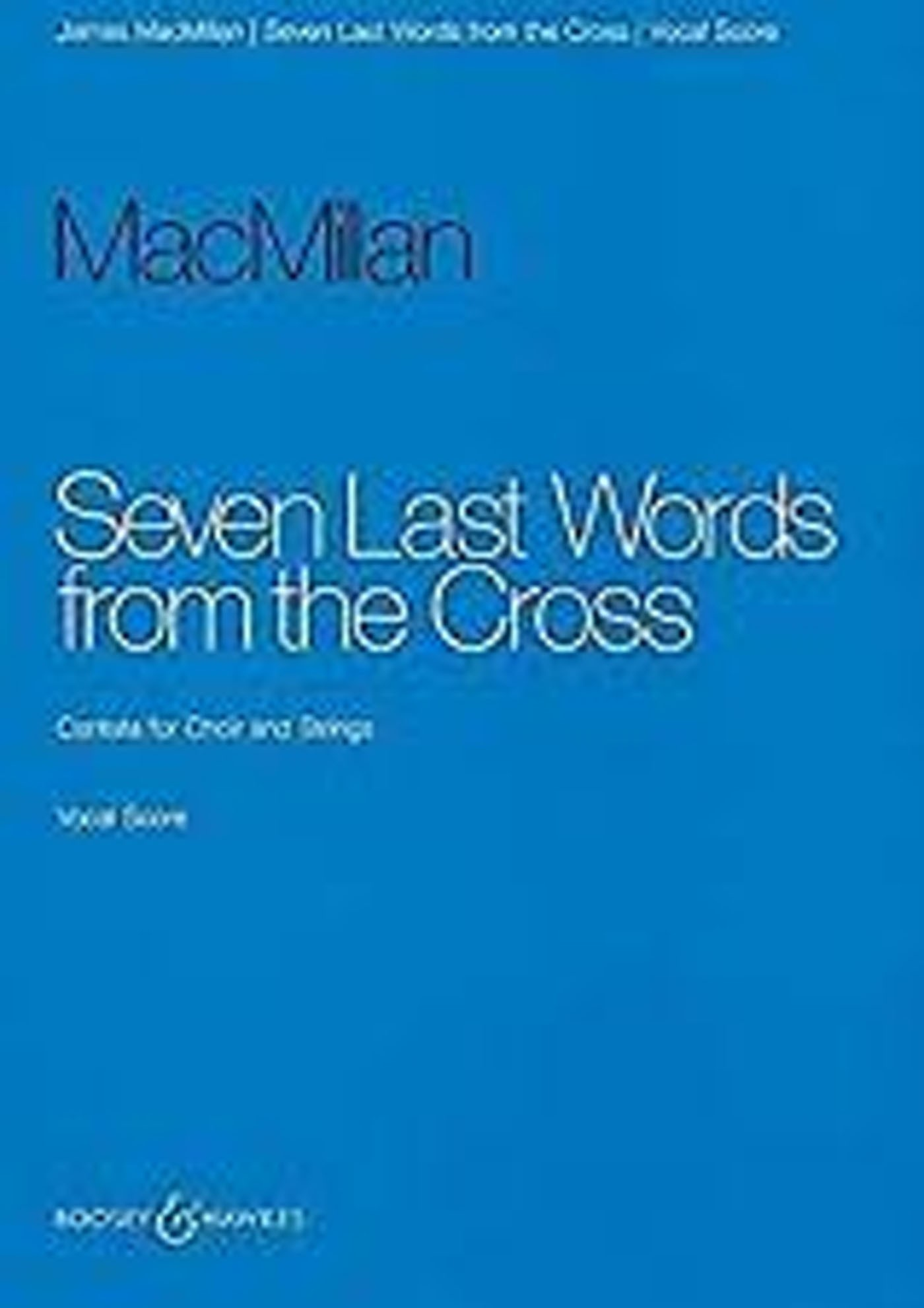Seven Last Words from the Cross James MacMillan SATB Vocal Score & Piano S166