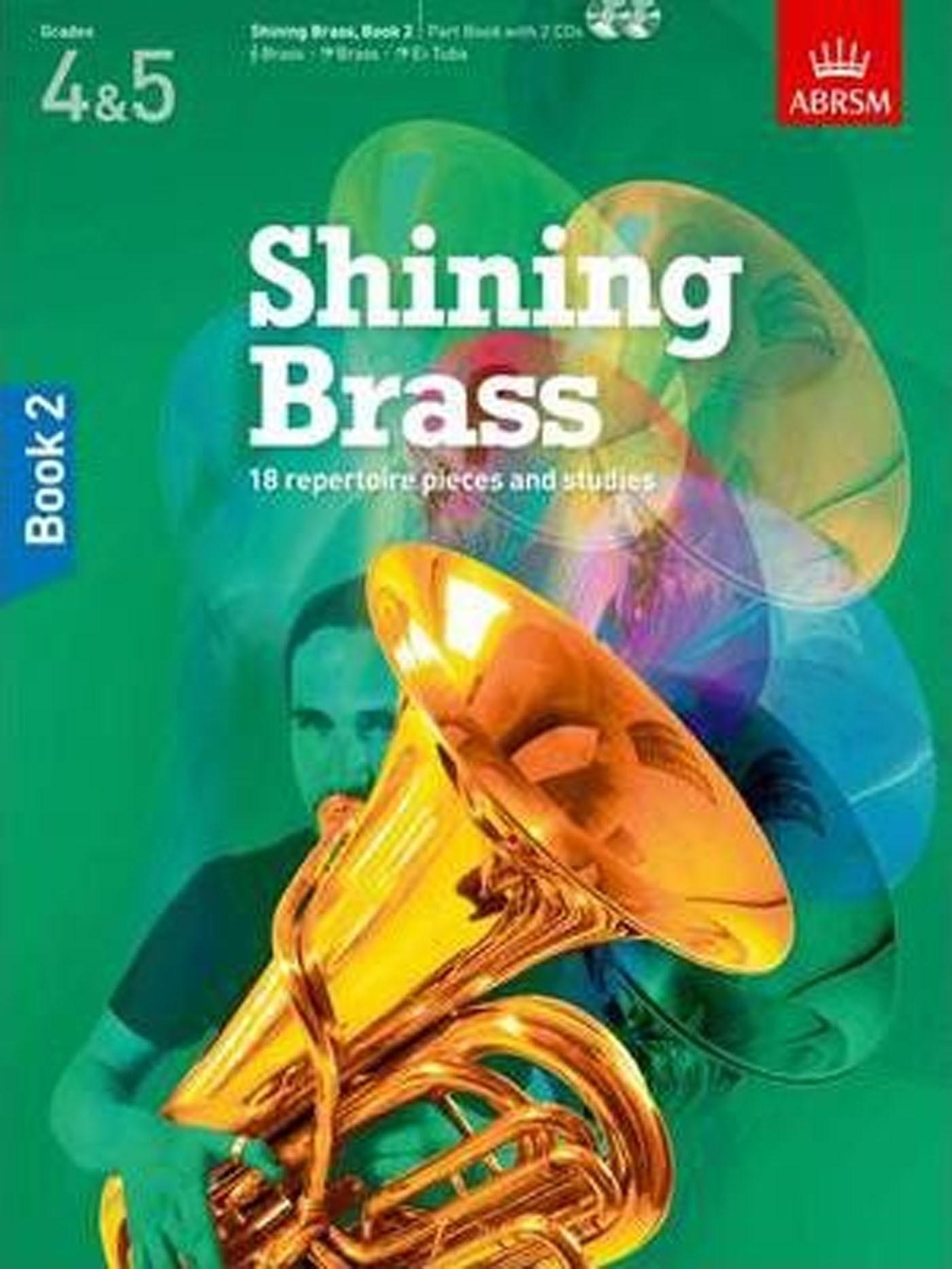 Shining Brass Book 2 & CDs ABRSM Grades 4 & 5 Treble & Bass Clef Brass S145