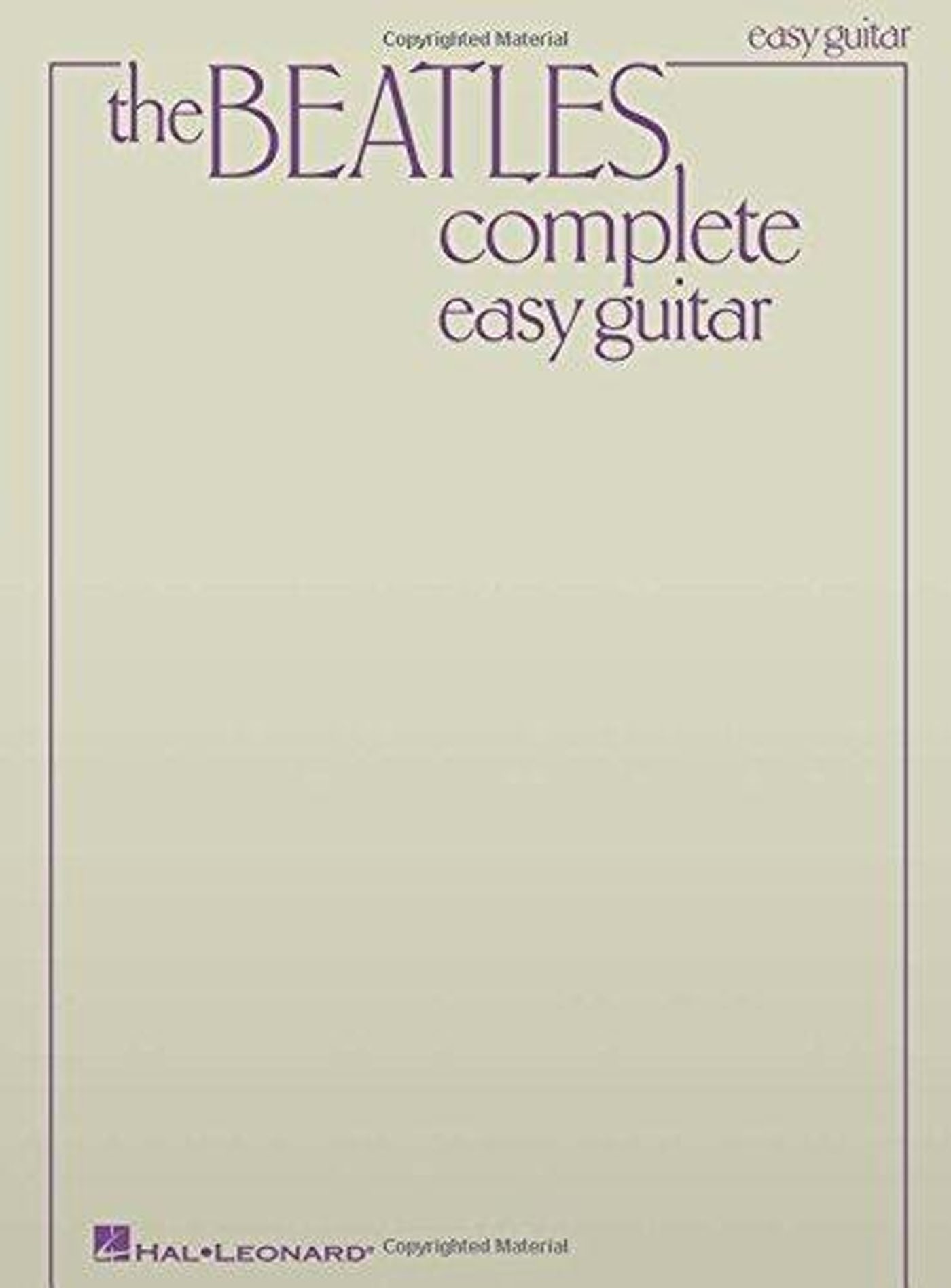 The Beatles Complete Easy Guitar Songbook Updated Edition 155 Songs S147