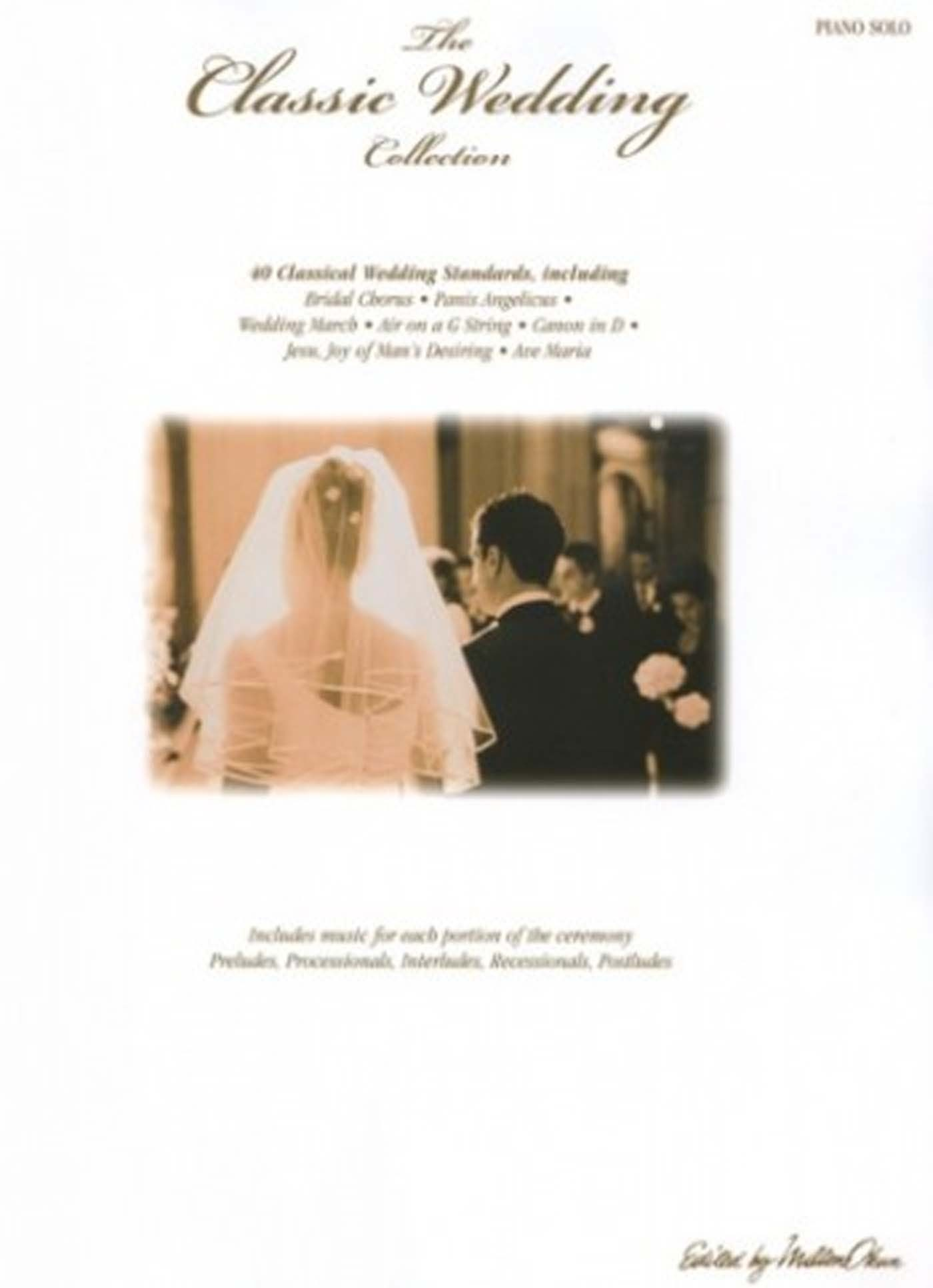 The Classic Wedding Collection Piano Book Marriage Preludes Processionals S168