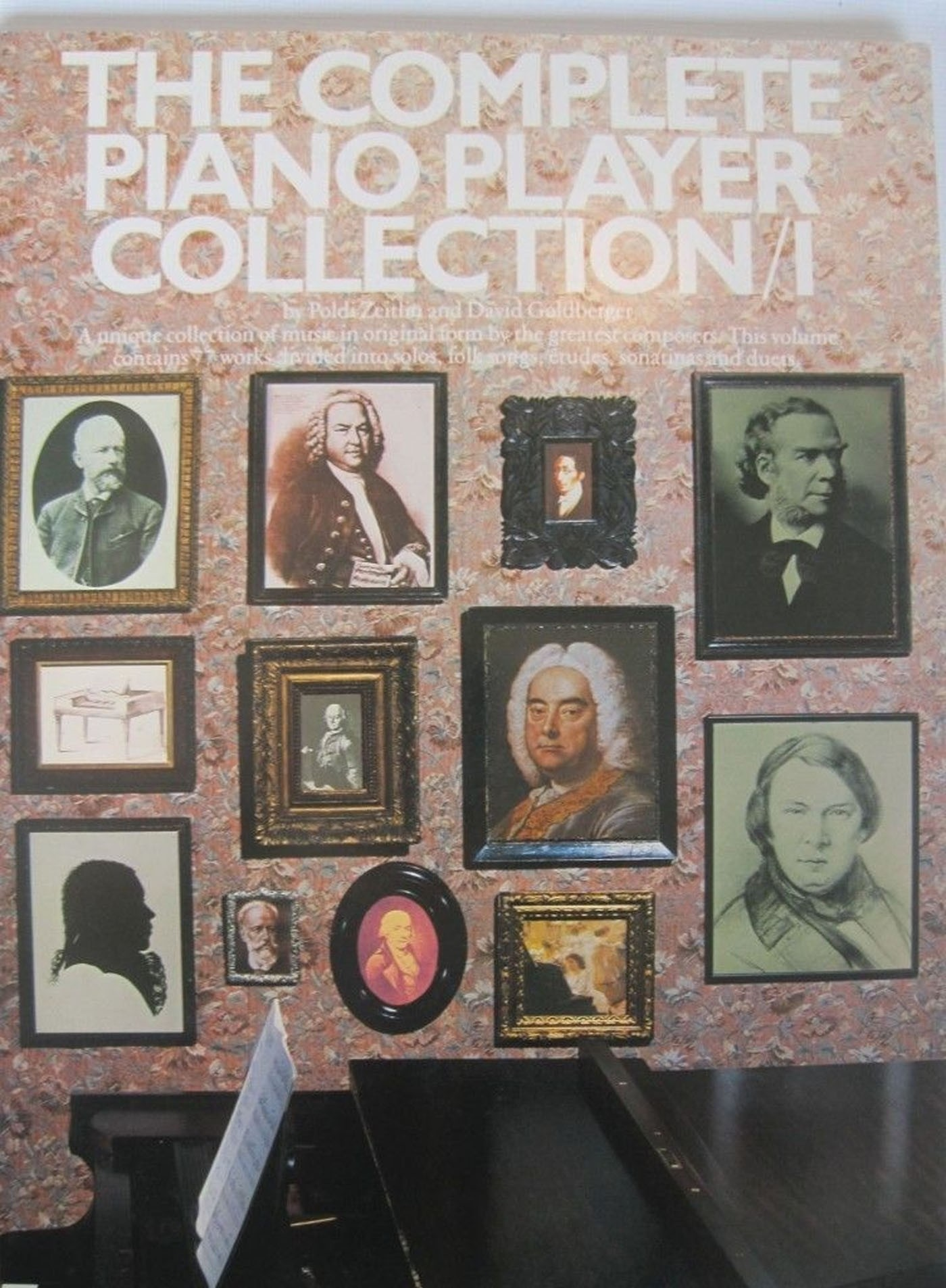 The Complete Piano Player Collection Book 1 The Greatest Composers 68 Works S136