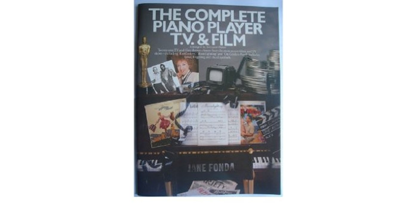The Complete Piano Player TV & Film Book Arr Kenneth Baker S94
