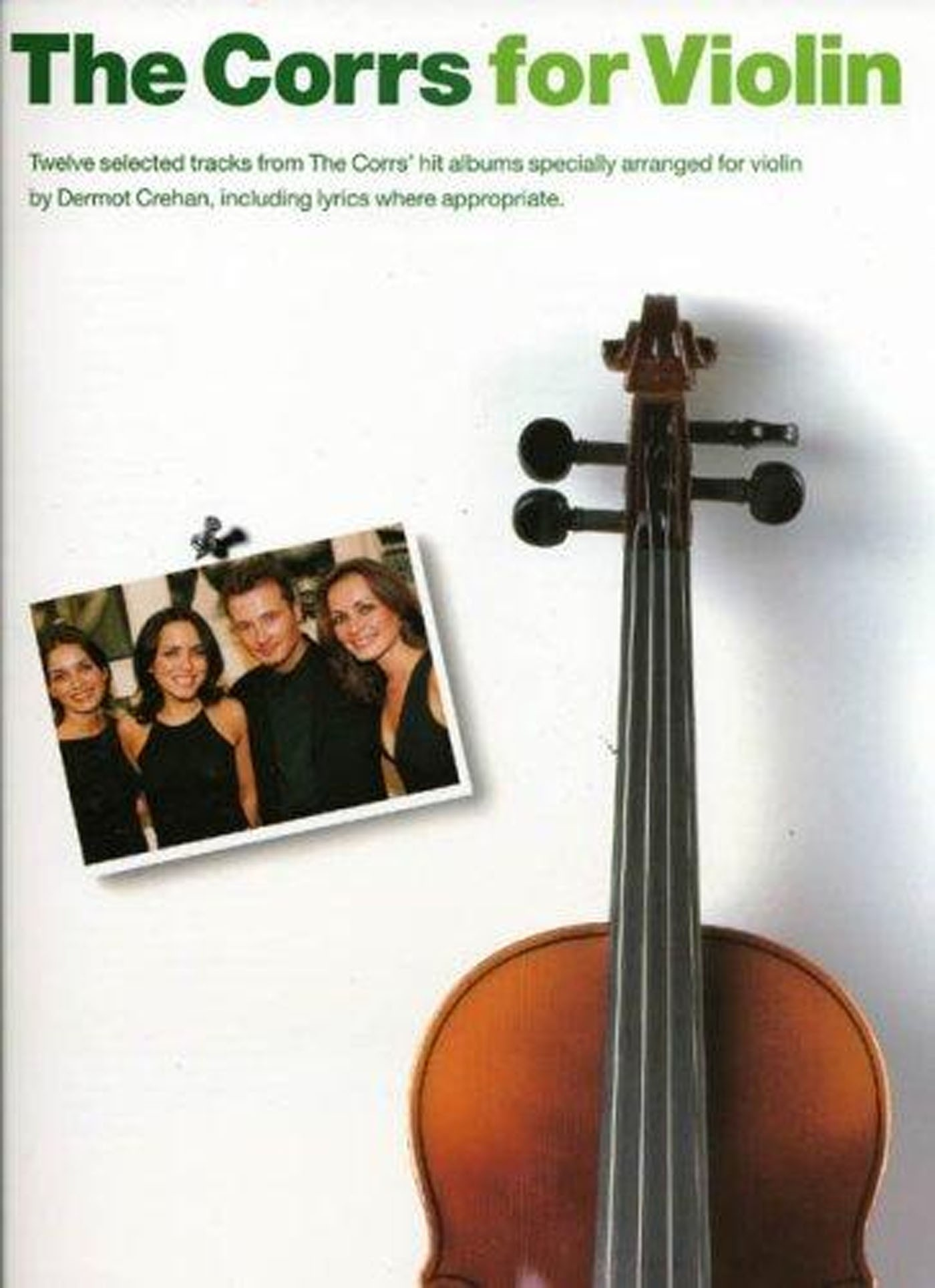 The Corrs For Violin Book 12 Tracks Songs Chords Some Lyrics S137