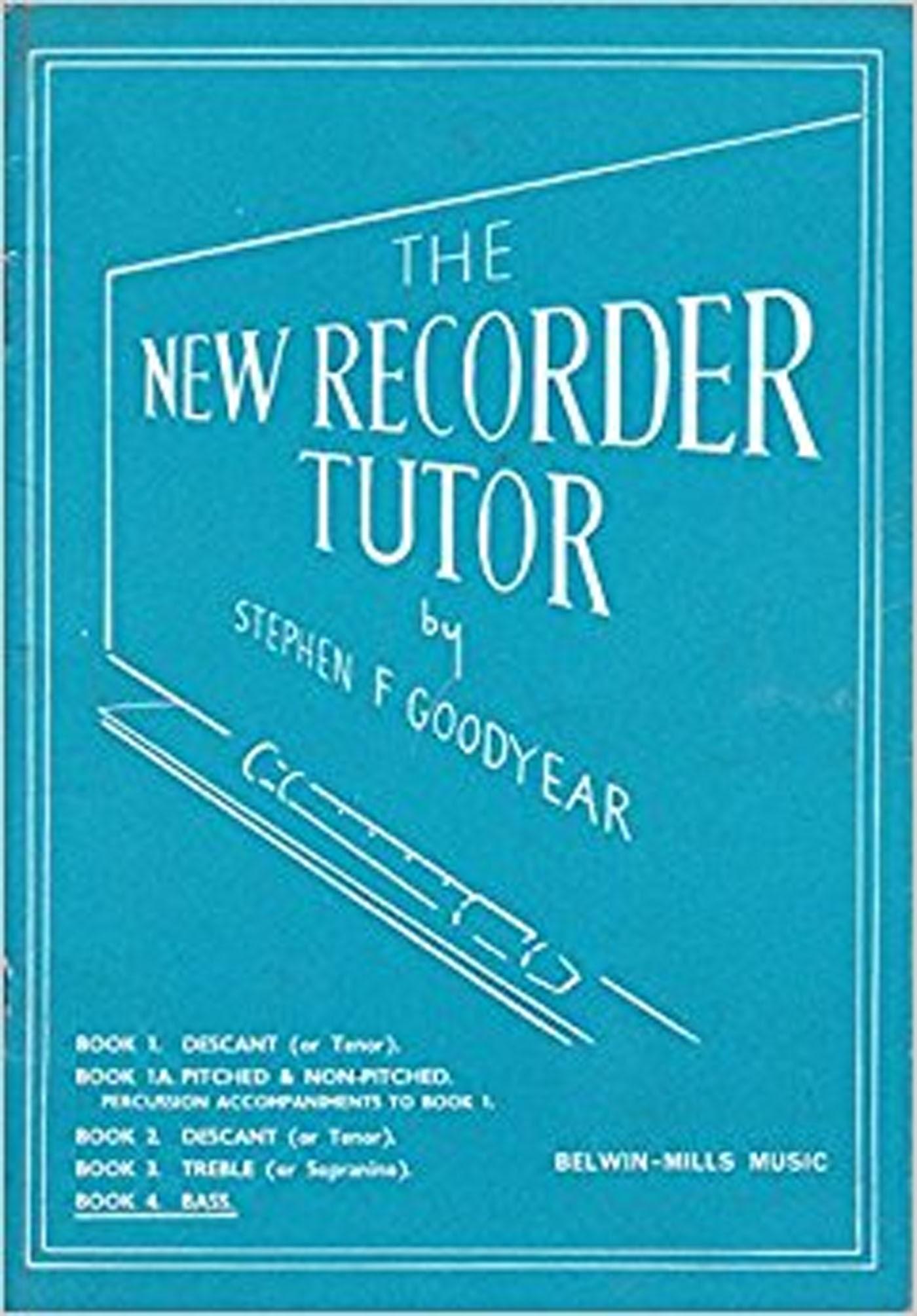 The New Recorder Tutor Book 4 Bass Stephen Goodyear S155