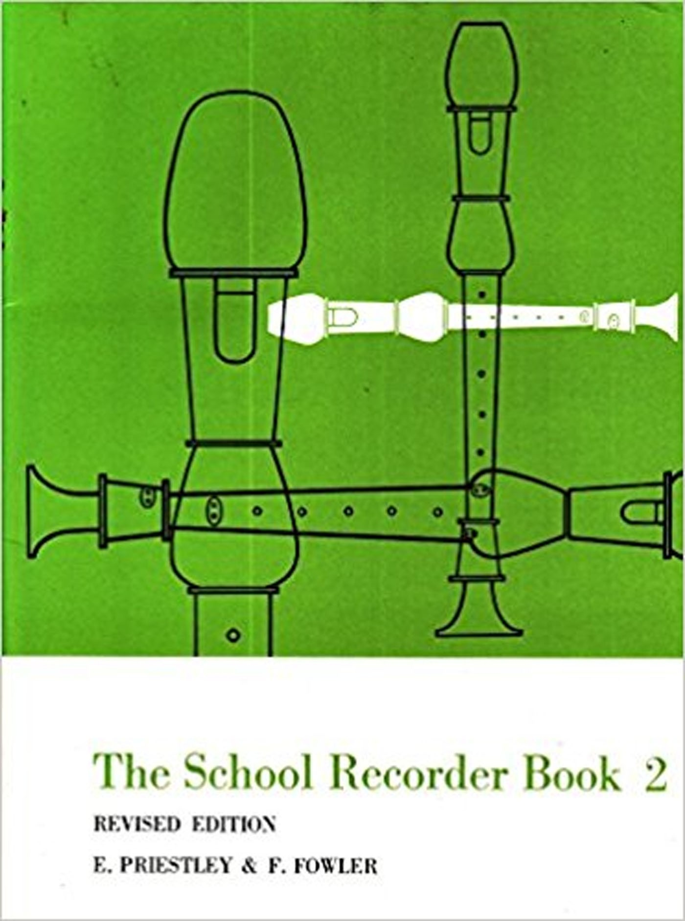 The School Recorder Book 2 Revised Edition Priestley & Fowler S155