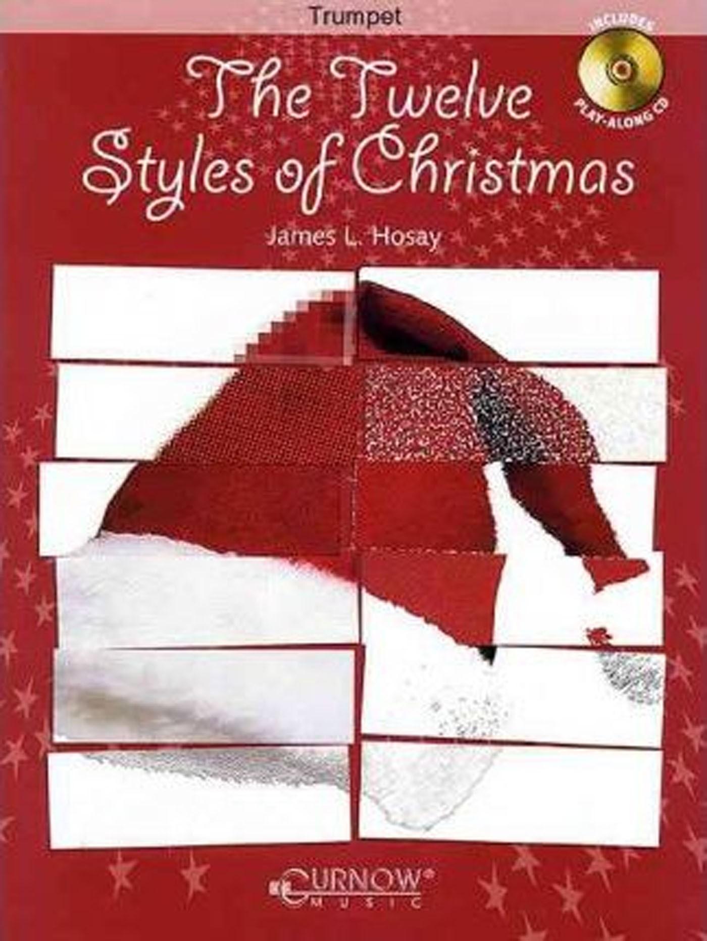 The Twelve Styles Of Christmas Trumpet Book & CD James Hosay Grades 2-3 S147