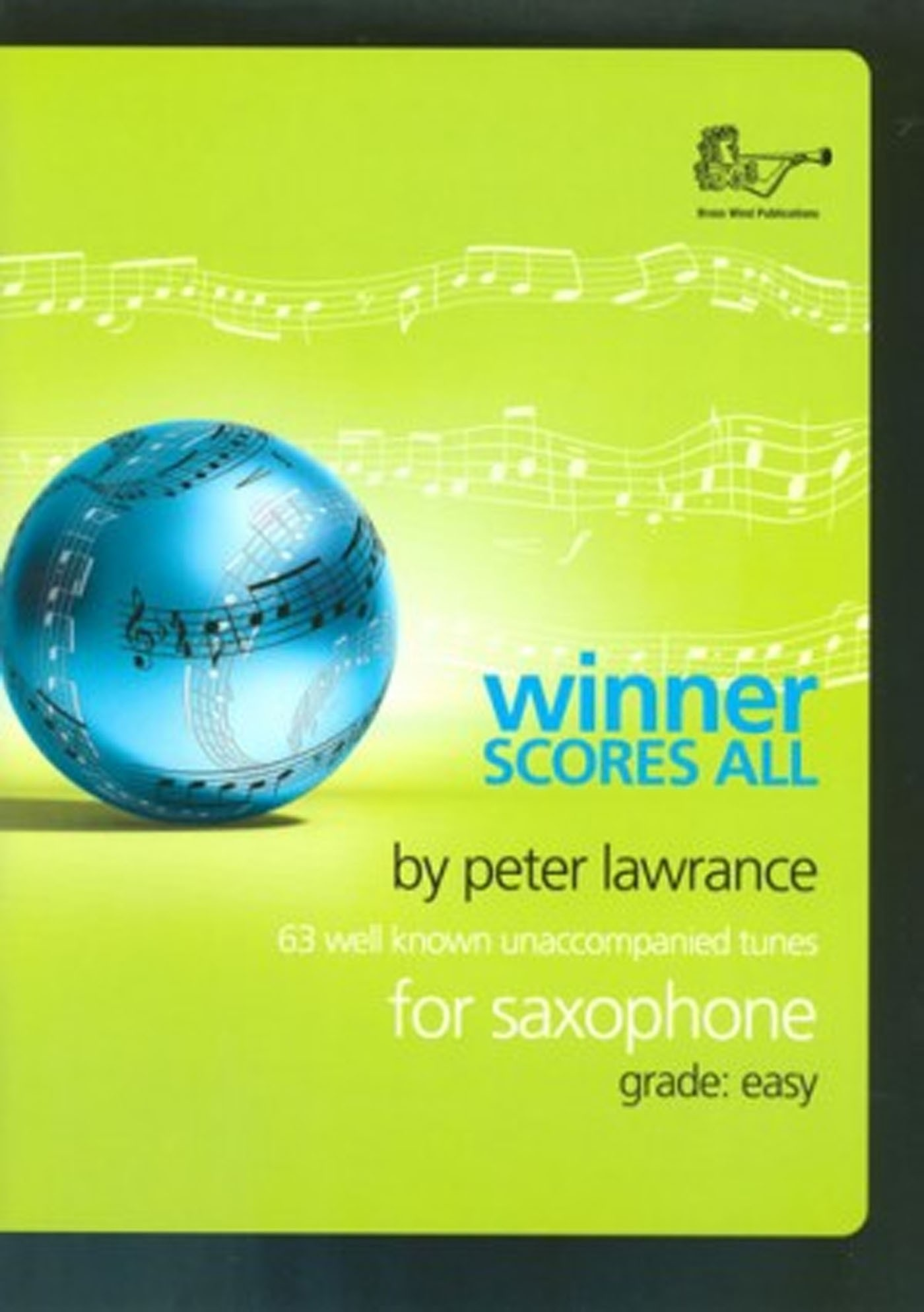 Winner Scores All 63 Easy Unaccompanied Tunes for Saxophone Book S147